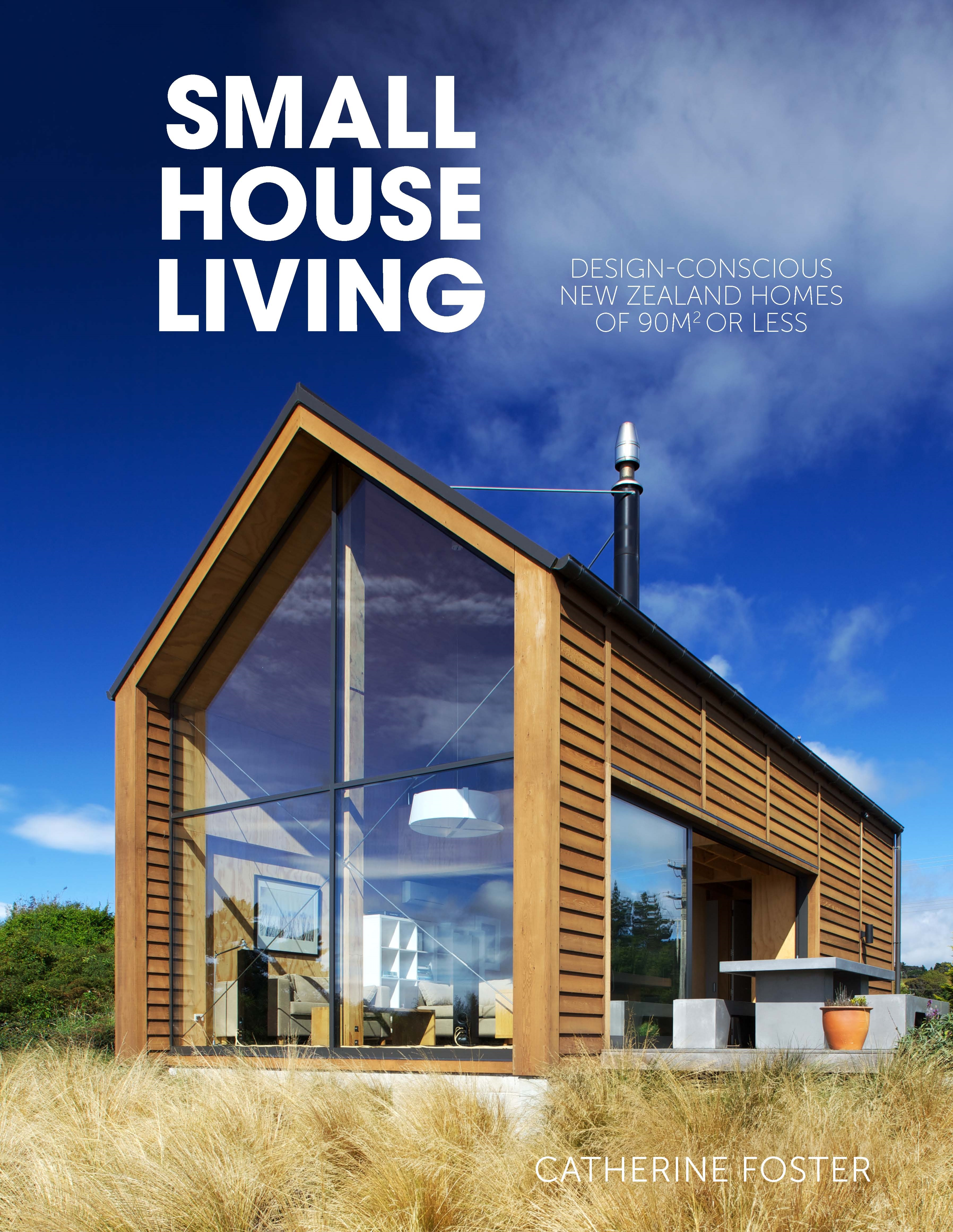 Small house living penguin books new zealand for Small house design books