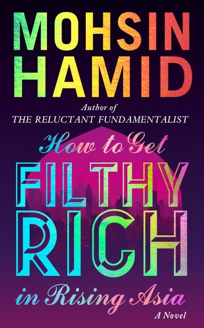 Book Cover:  How to get Filthy Rich in Rising Asia