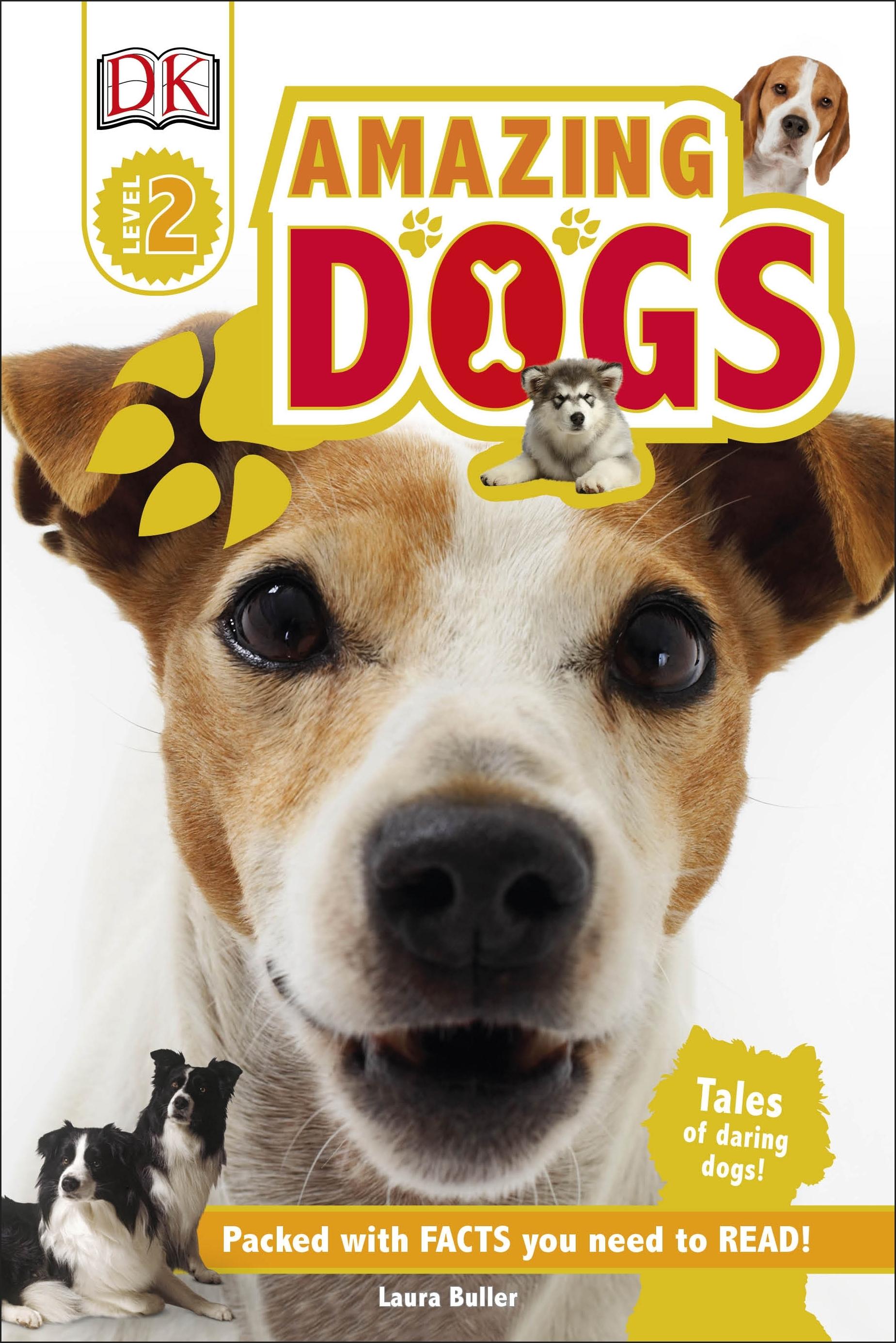 Amazing Dogs DK Reader