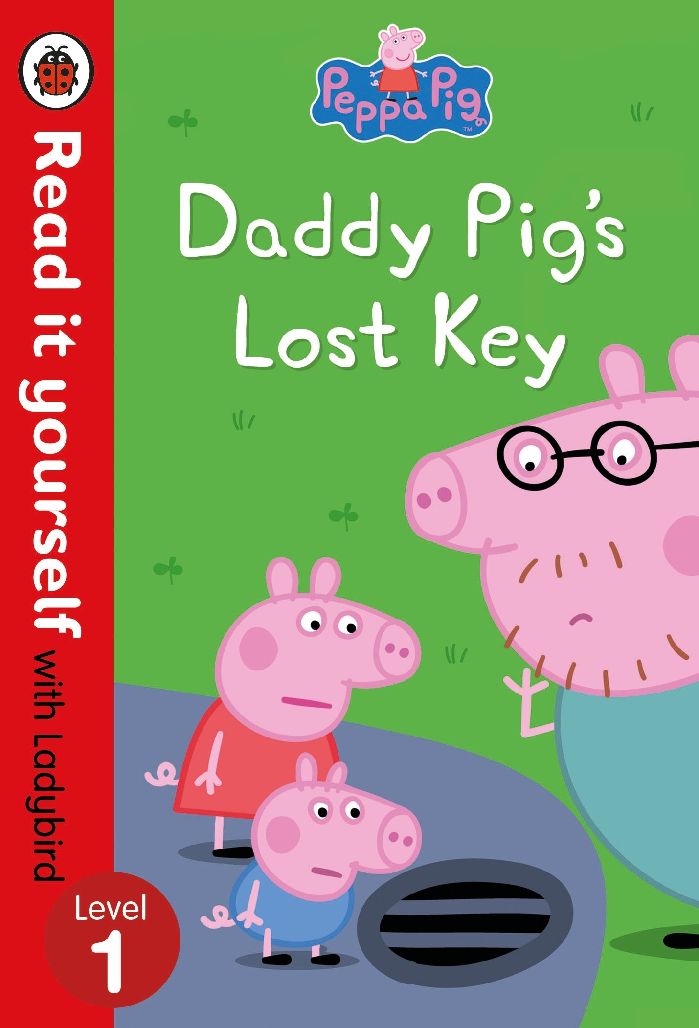 Picture of Peppa Pig: Daddy Pig's Lost Key - Read it yourself with Ladybird Level 1