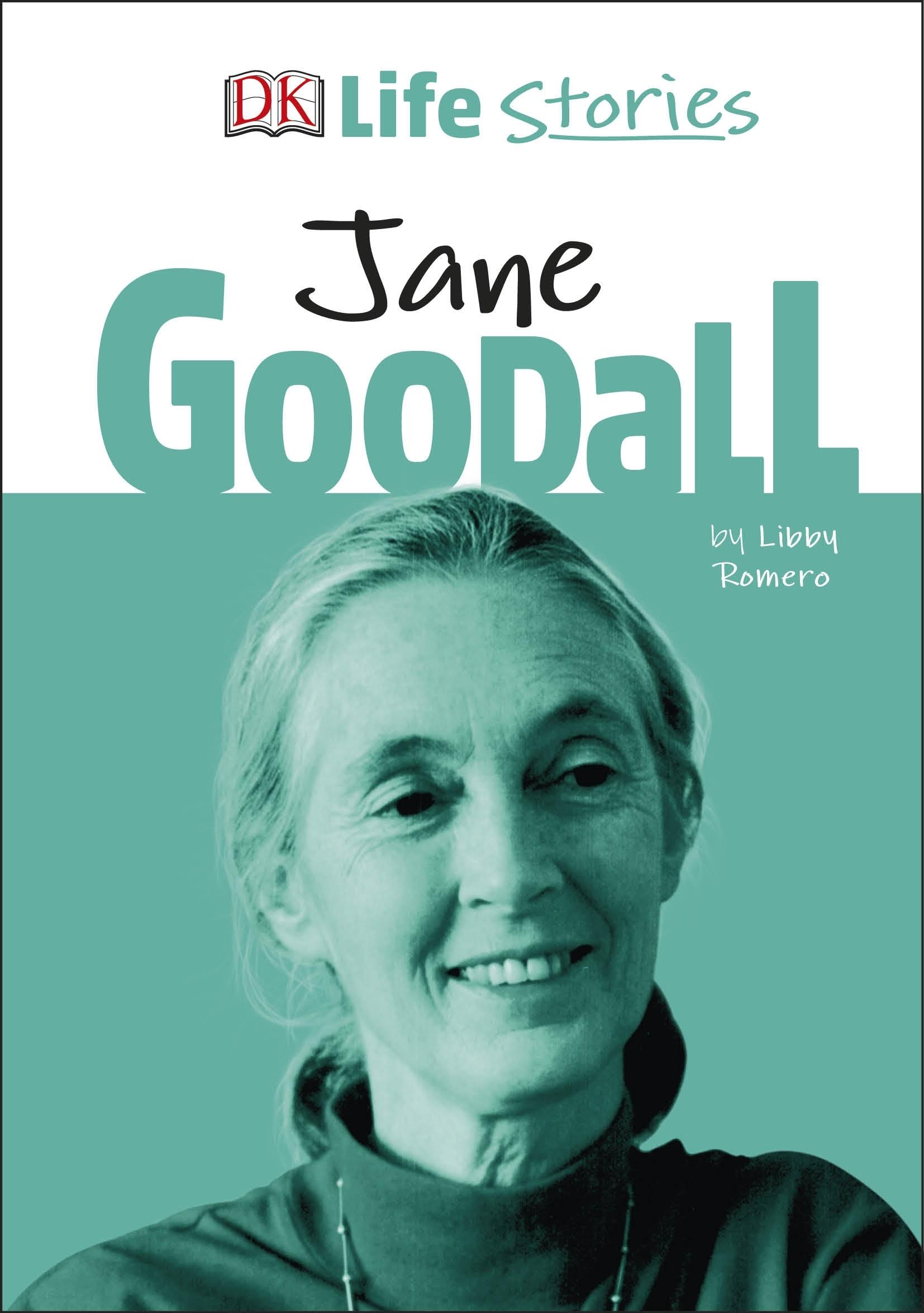 DK Life Stories Jane Goodall