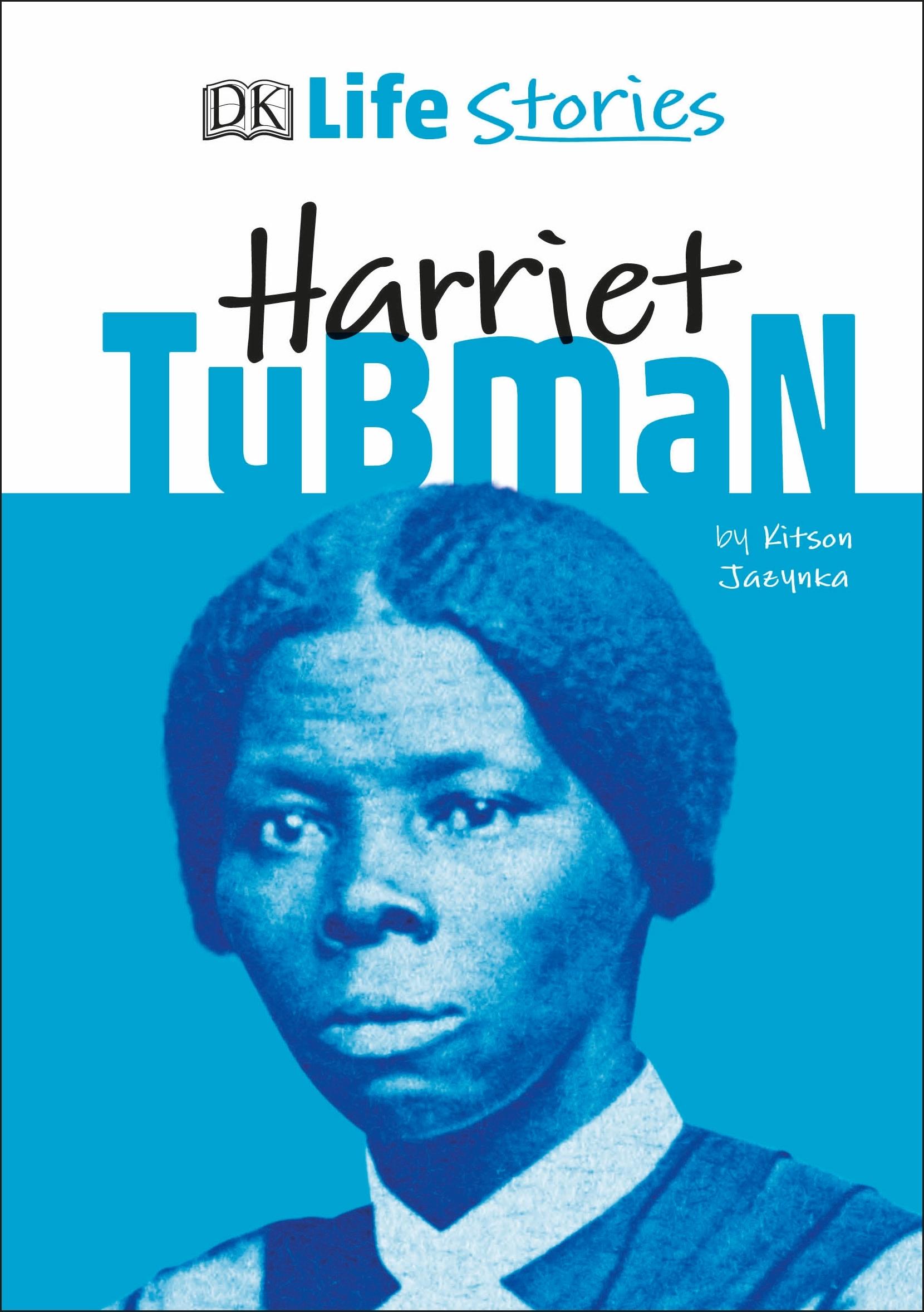 DK Life Stories Harriet Tubman