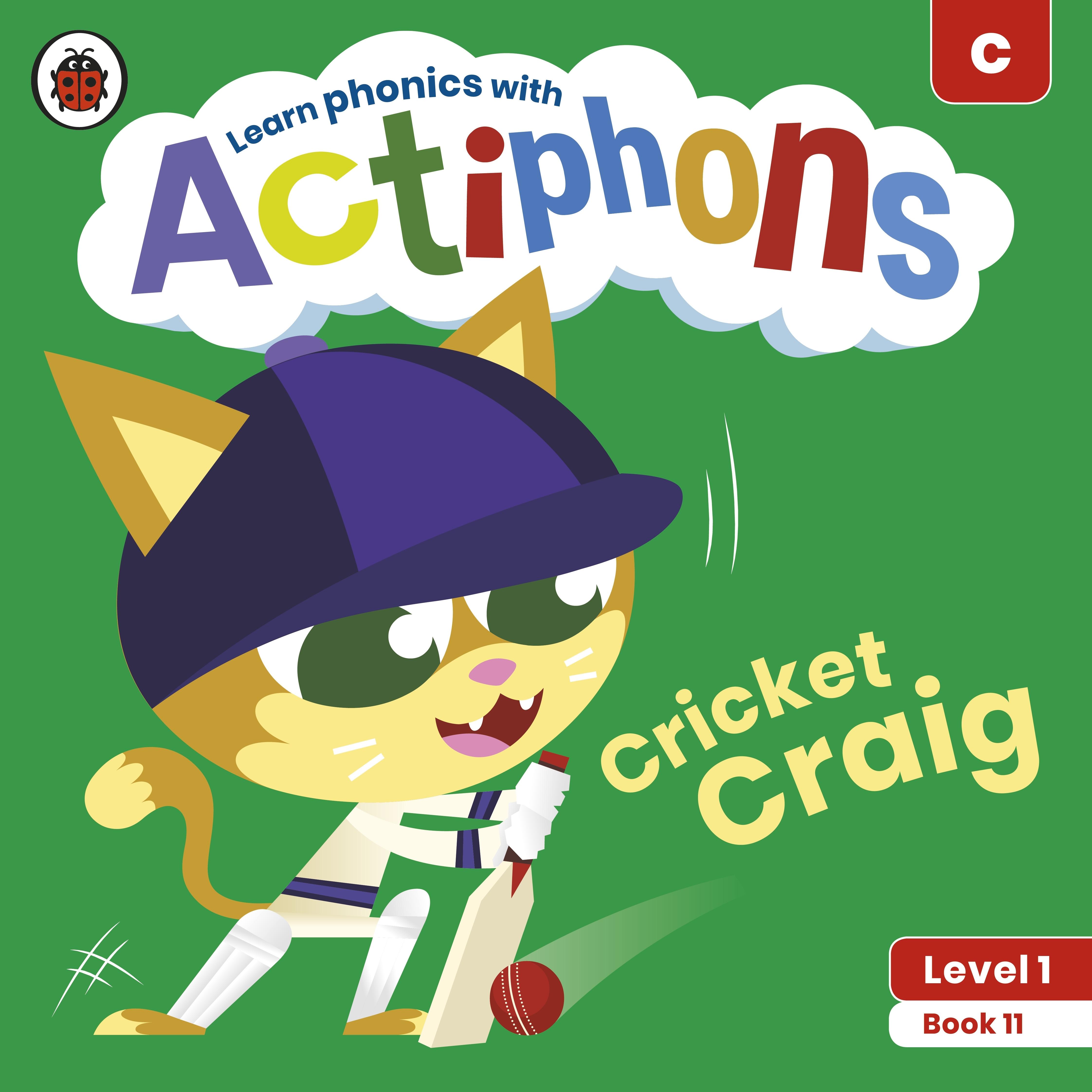 Actiphons Level 1 Book 11 Cricket Craig
