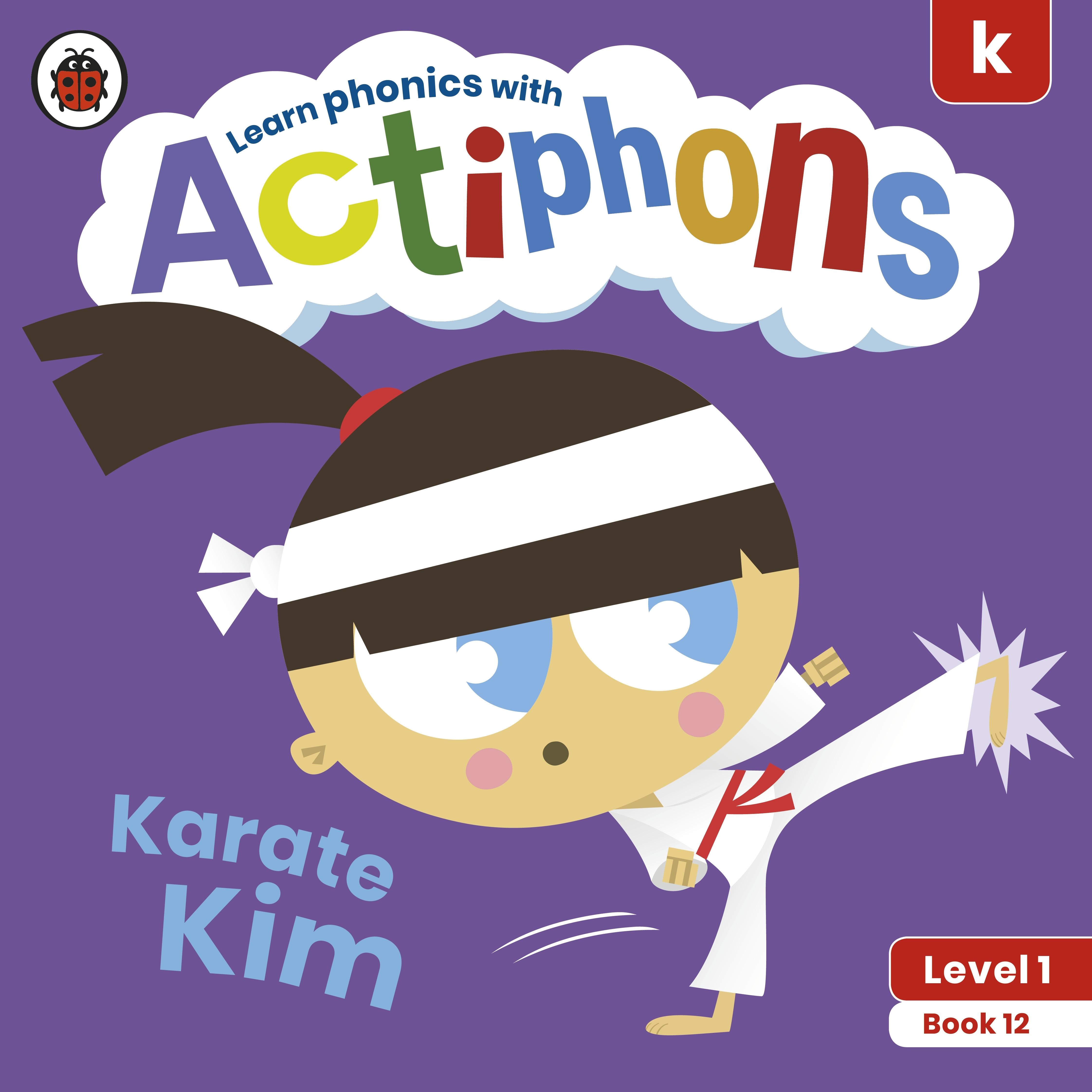 Actiphons Level 1 Book 12 Karate Kim