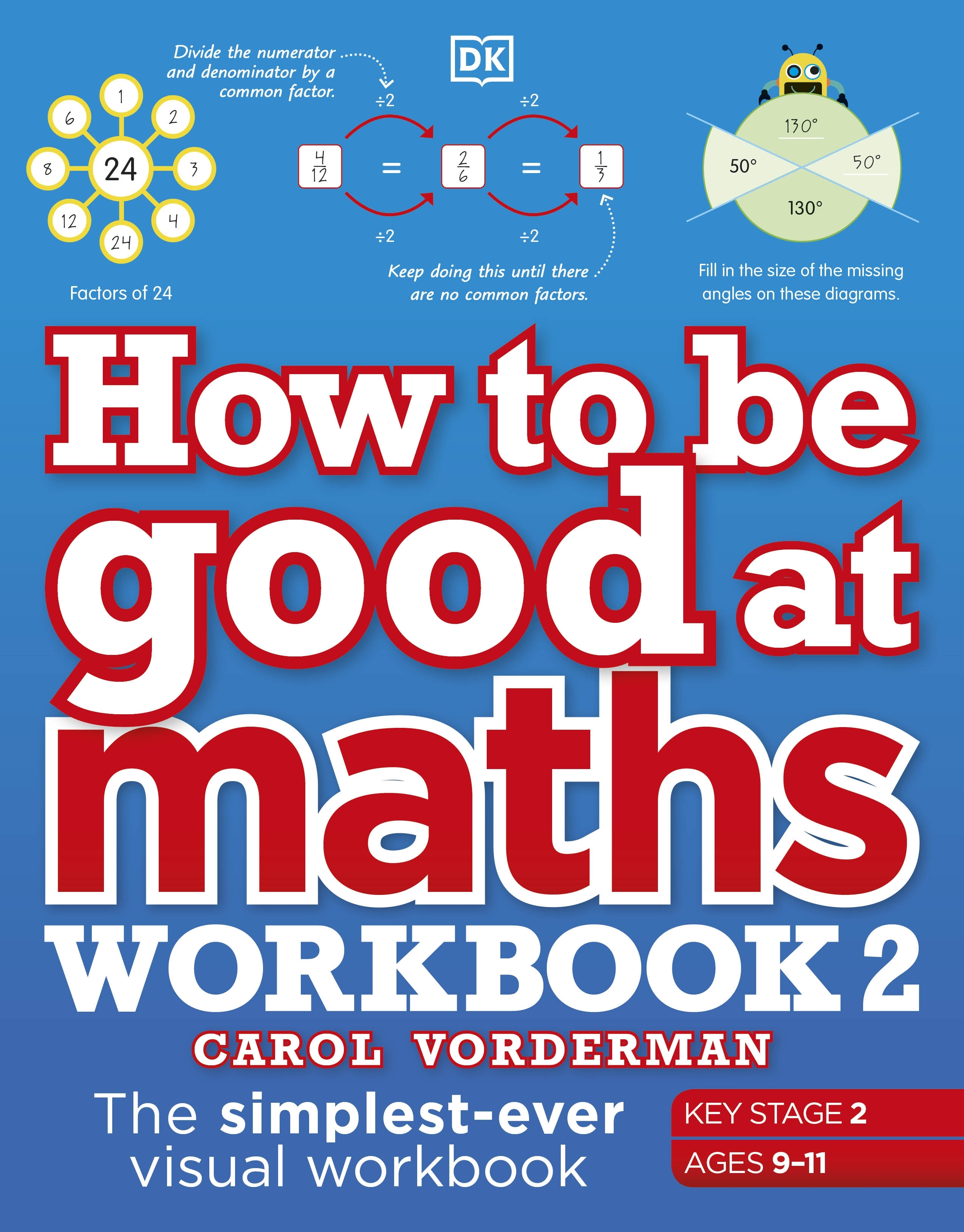 How to be Good at Maths Workbook 2, Ages 9-11 (Key Stage 2)