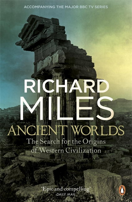 Book Cover:  Ancient Worlds: The Search for the Origins of Western Civilization