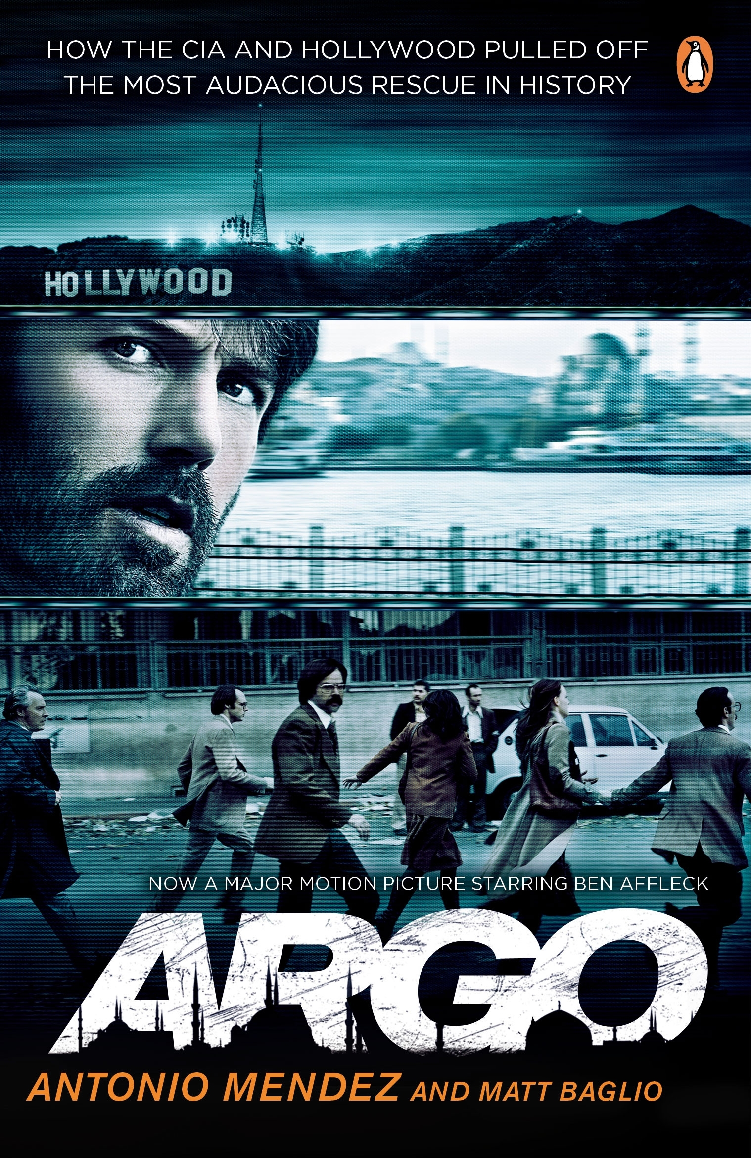 Book Cover:  Argo: How the CIA and Hollywood Pulled Off the Most Audacious Rescue in History