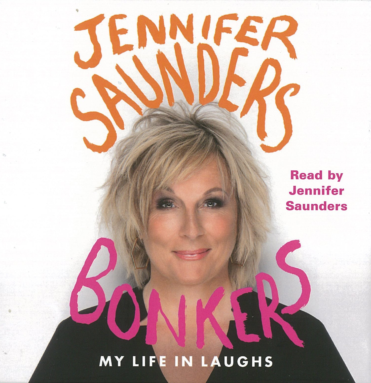 My Life In Laughs - Jennifer Saunders