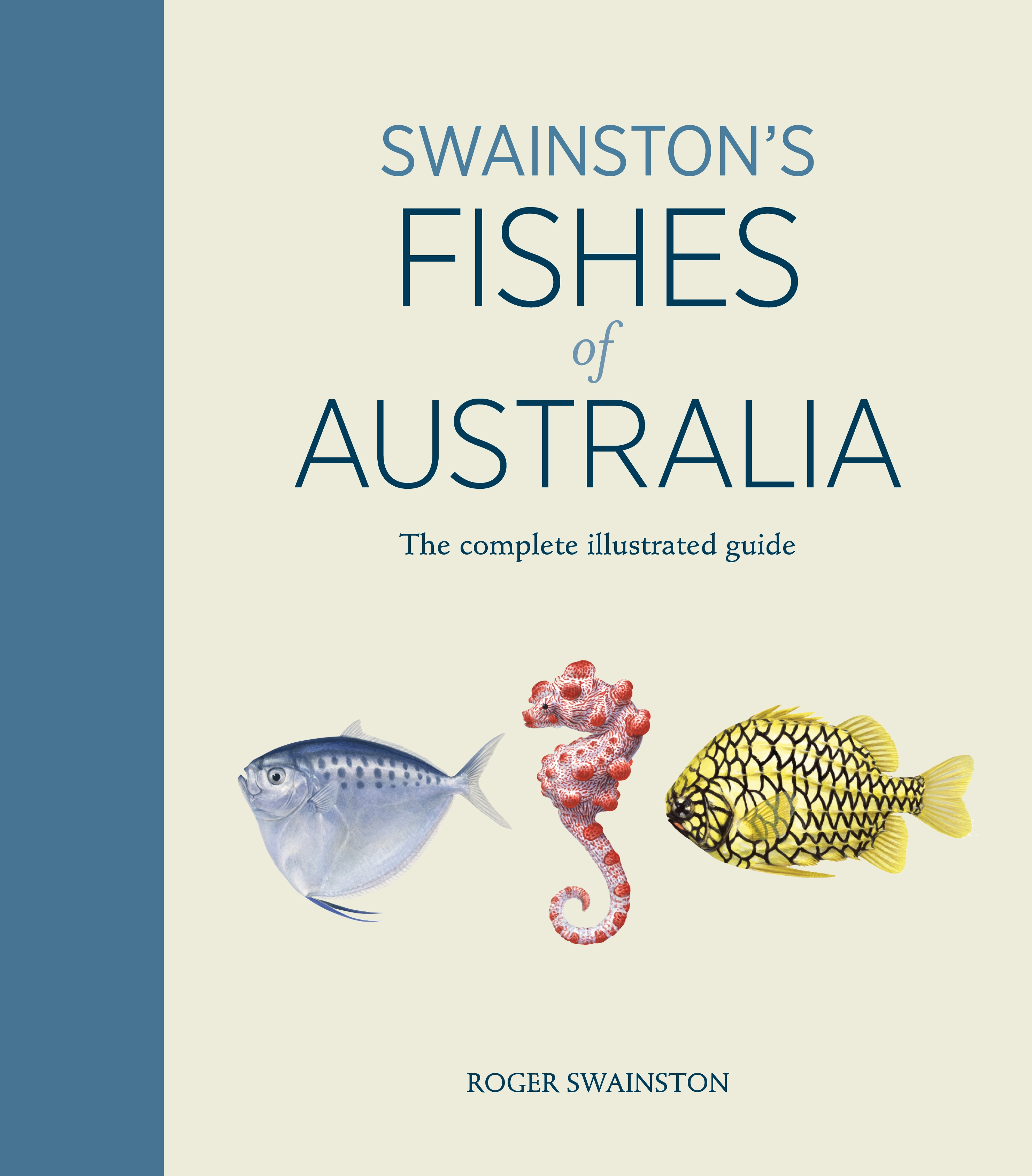 Book Cover:  Swainston's Fishes Of Australia: The Complete Illustrated Guide