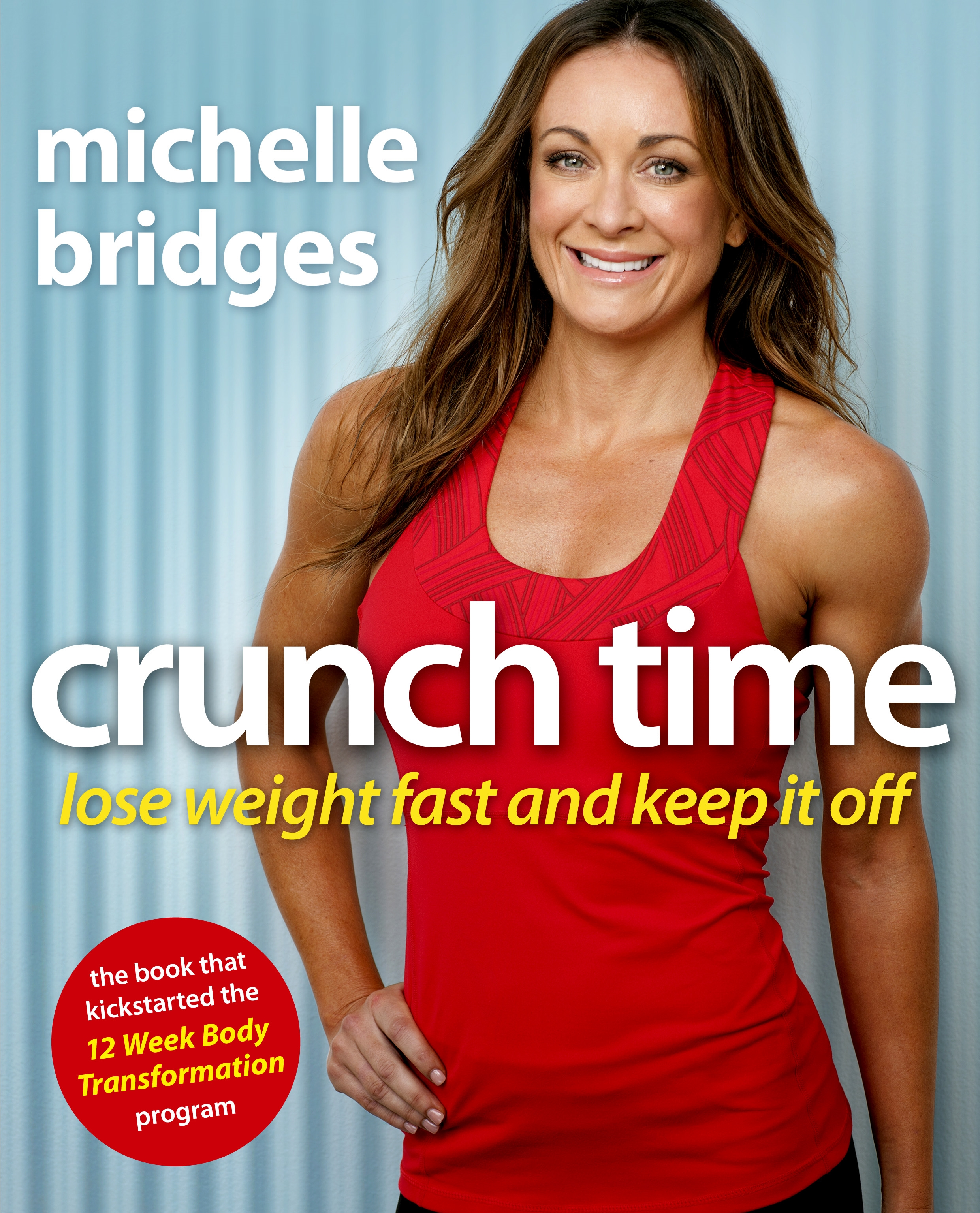 Book Cover:  Crunch Time: Lose Weight Fast and Keep It Off