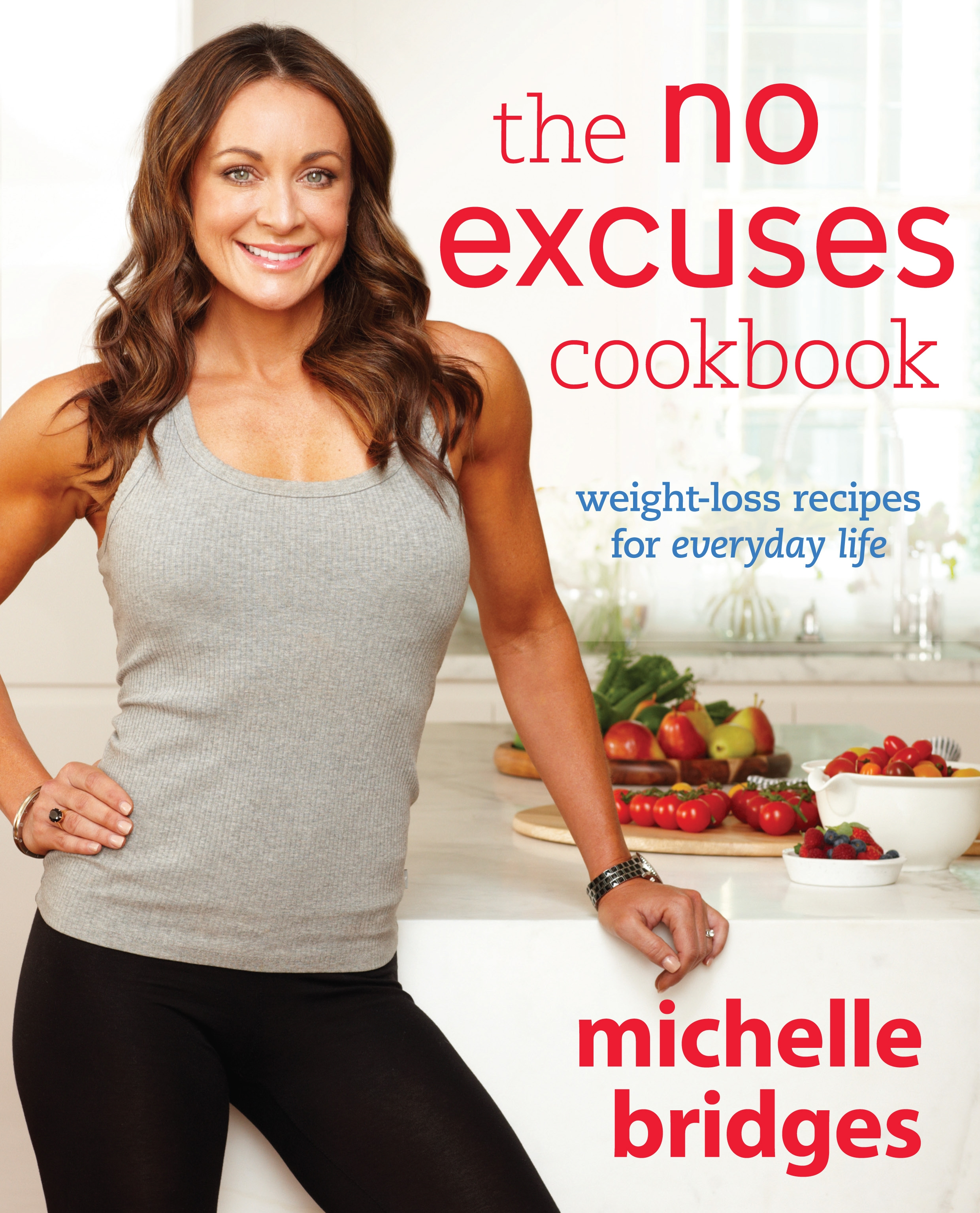 Book Cover: The No Excuses Cookbook