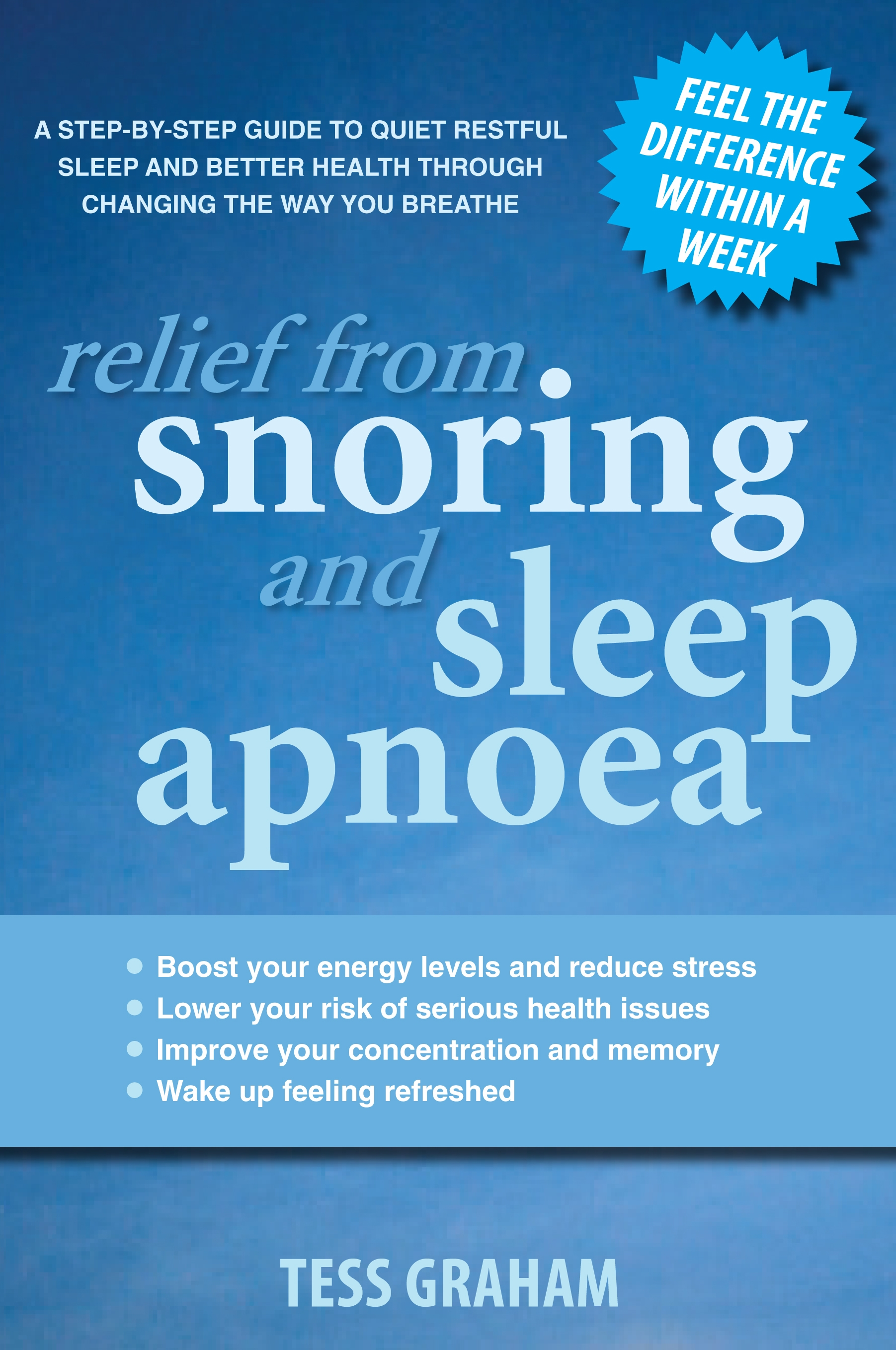 Book Cover:  Relief from Snoring and Sleep Apnoea: A step-by-step guide to restful sleep and better health through changing the way you breathe.