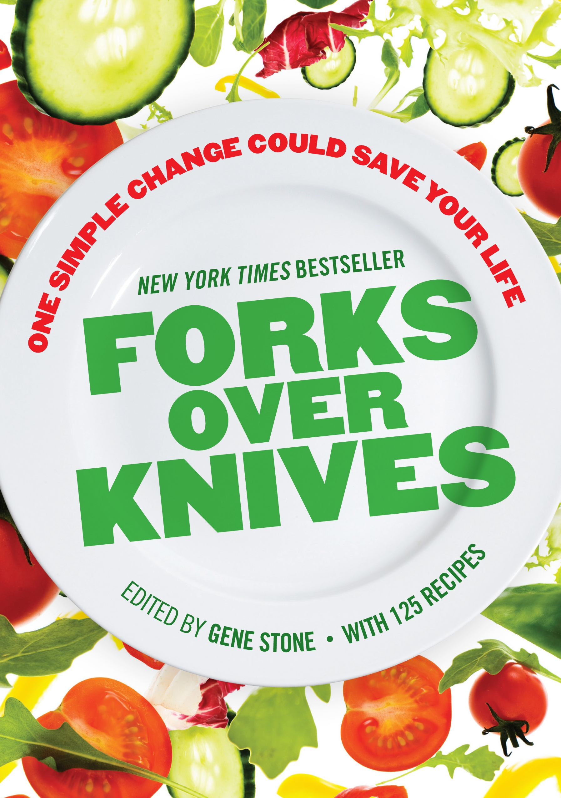 Book Cover:  Forks Over Knives: The Plant-Based Way to Health