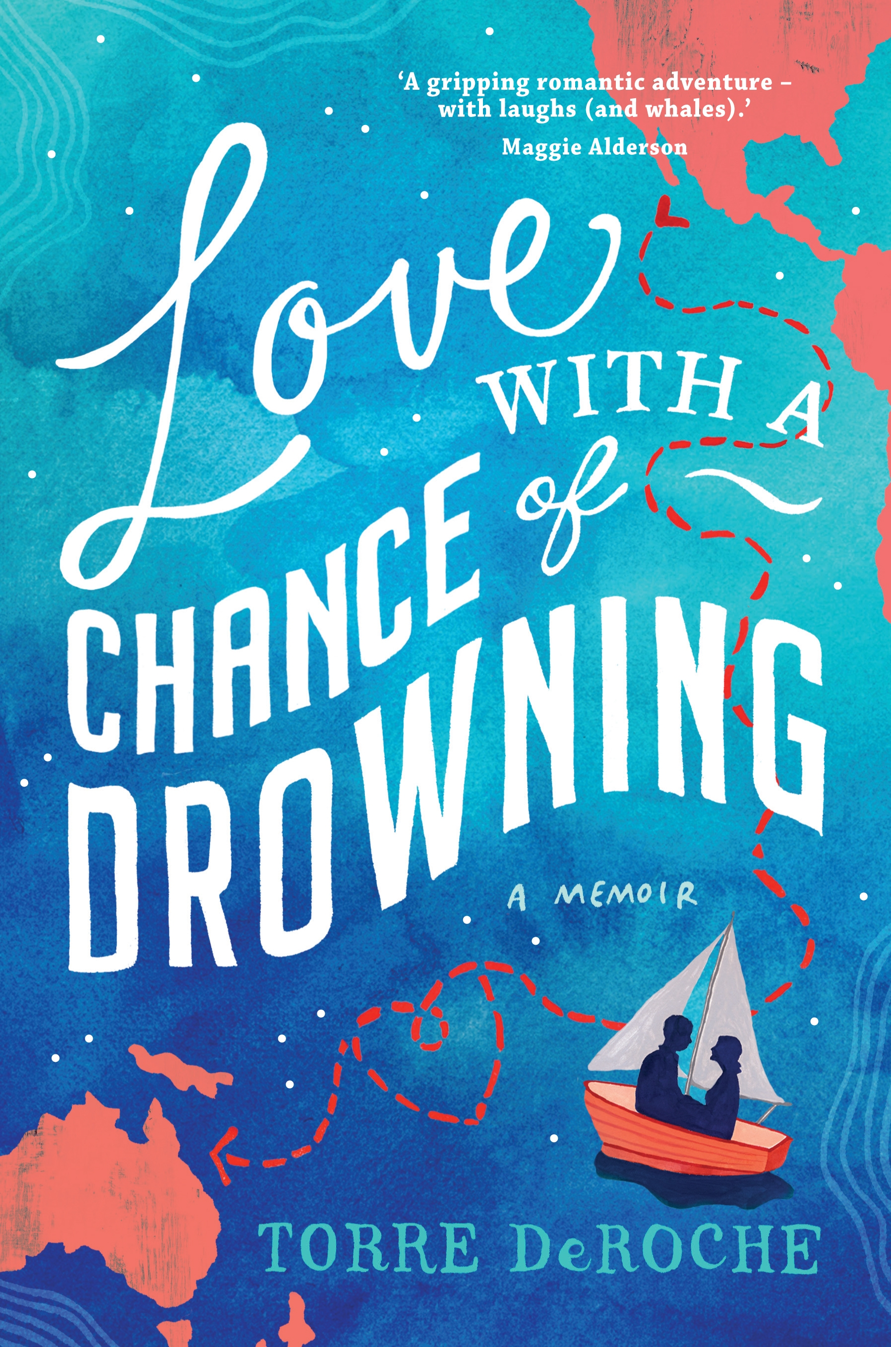 Book Cover:  Love with a Chance of Drowning
