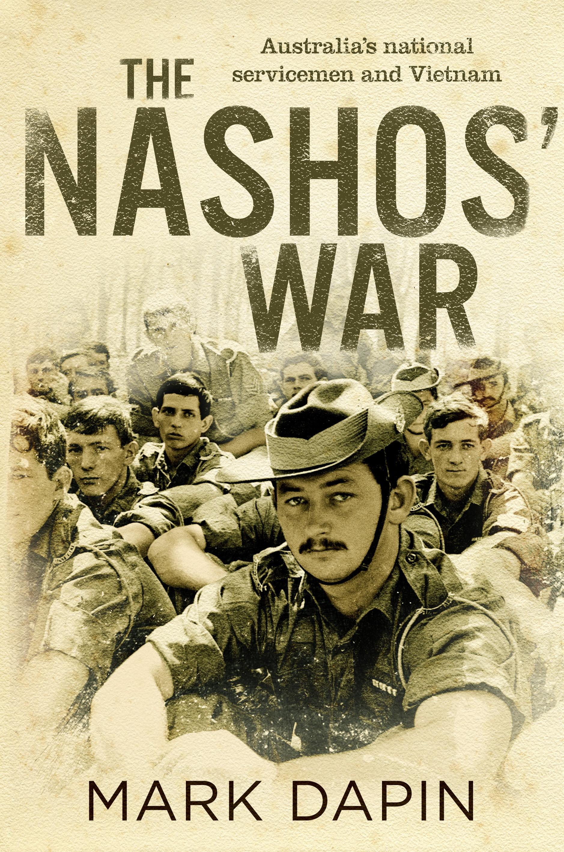 The Nashos War Australia S National Servicemen And