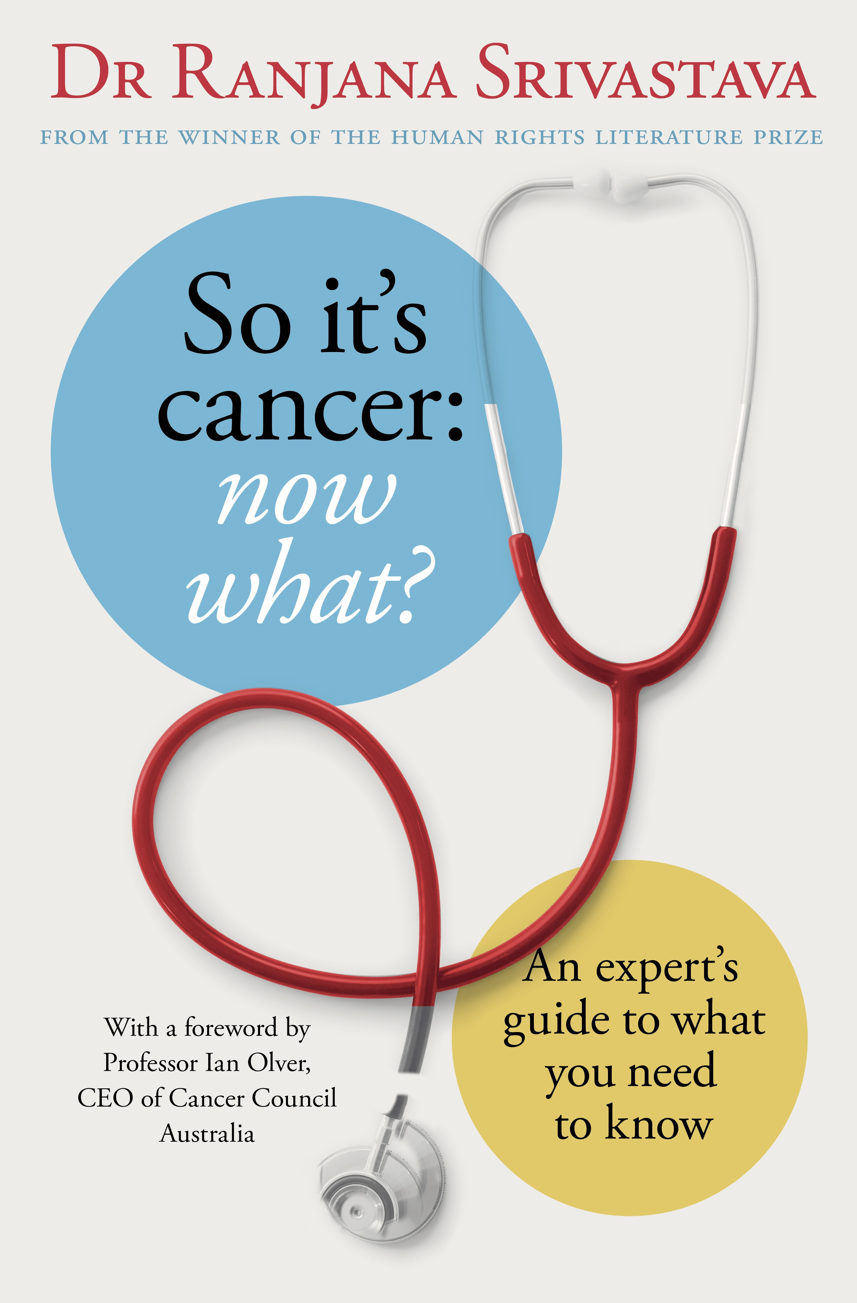 Book Cover:  So It's Cancer: Now What?