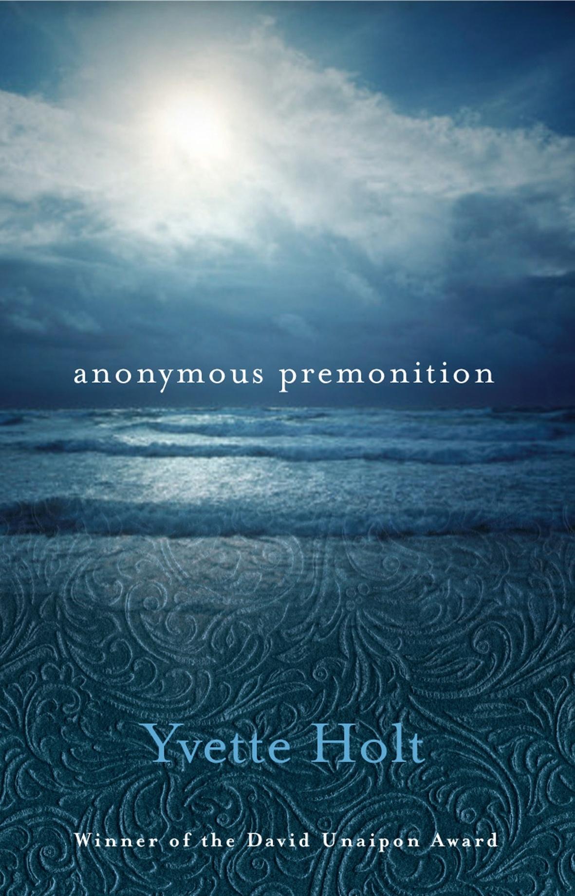 Anonymous Premonition