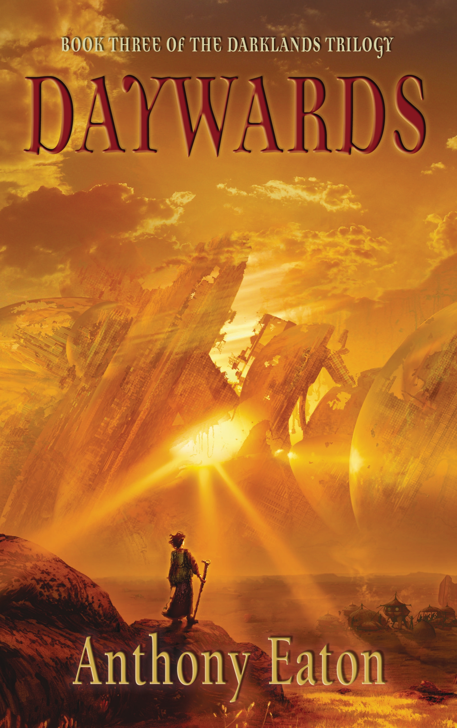Book Cover:  Daywards: Book three of the Darklands Trilogy