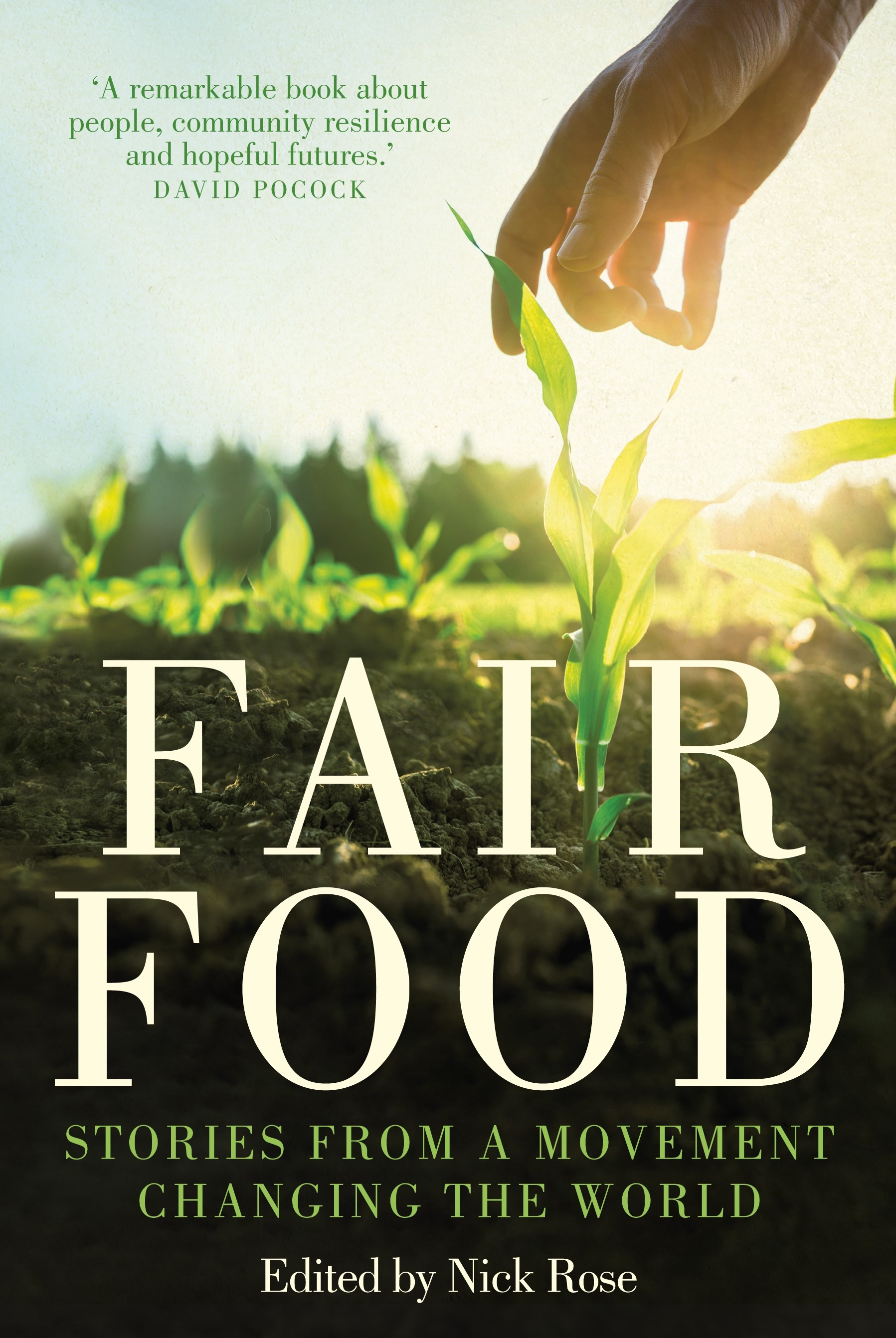 Book Cover: Fair Food: Stories from a Movement Changing the World