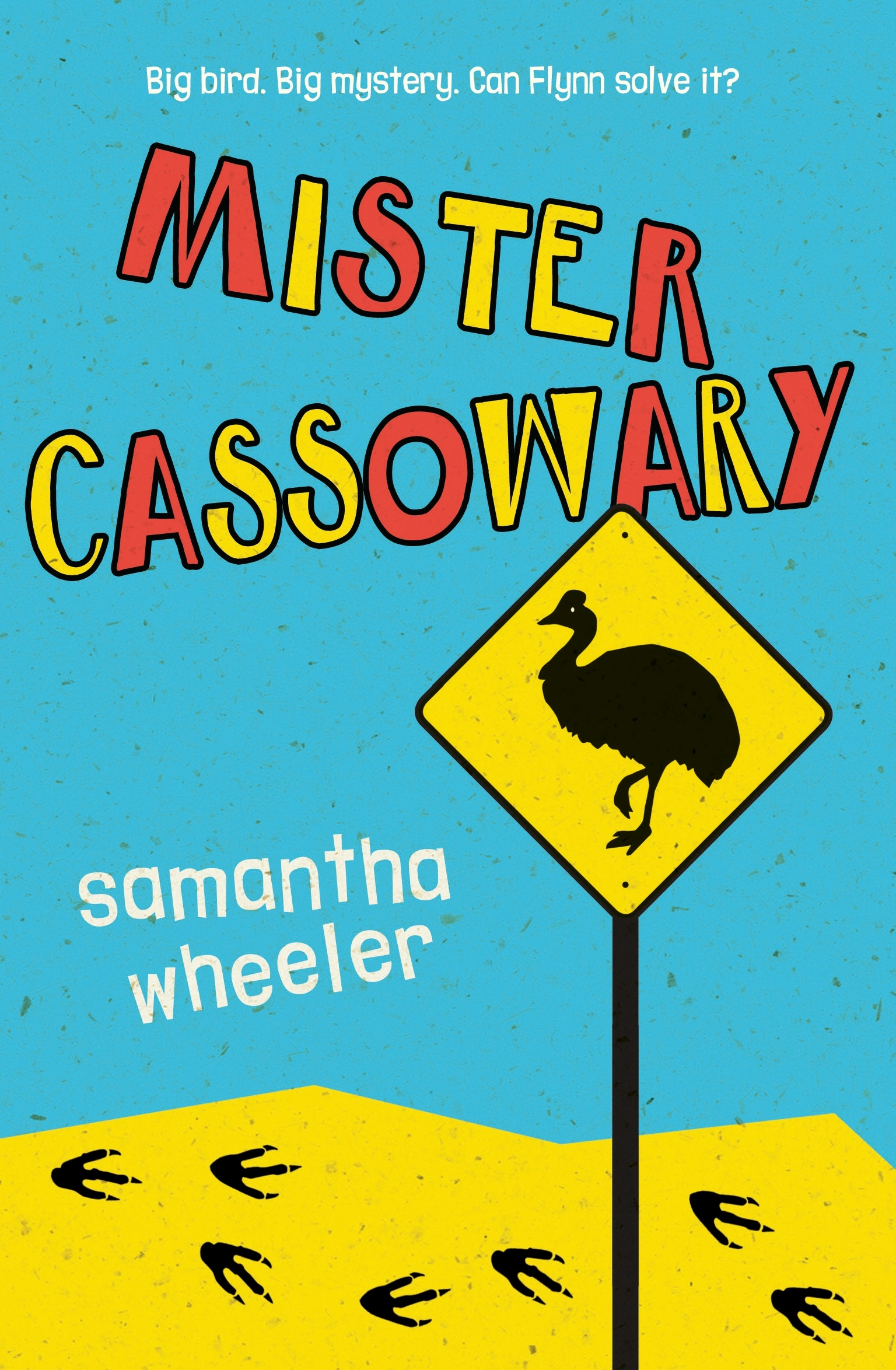 Book Cover:  Mister Cassowary