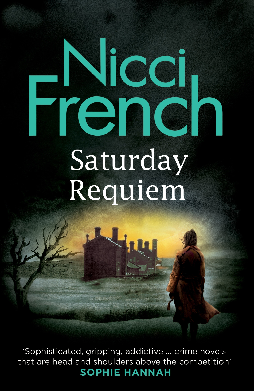 Saturday Requiem: A Frieda Klein Novel (6), French, Nicci, Used; Very Good Book