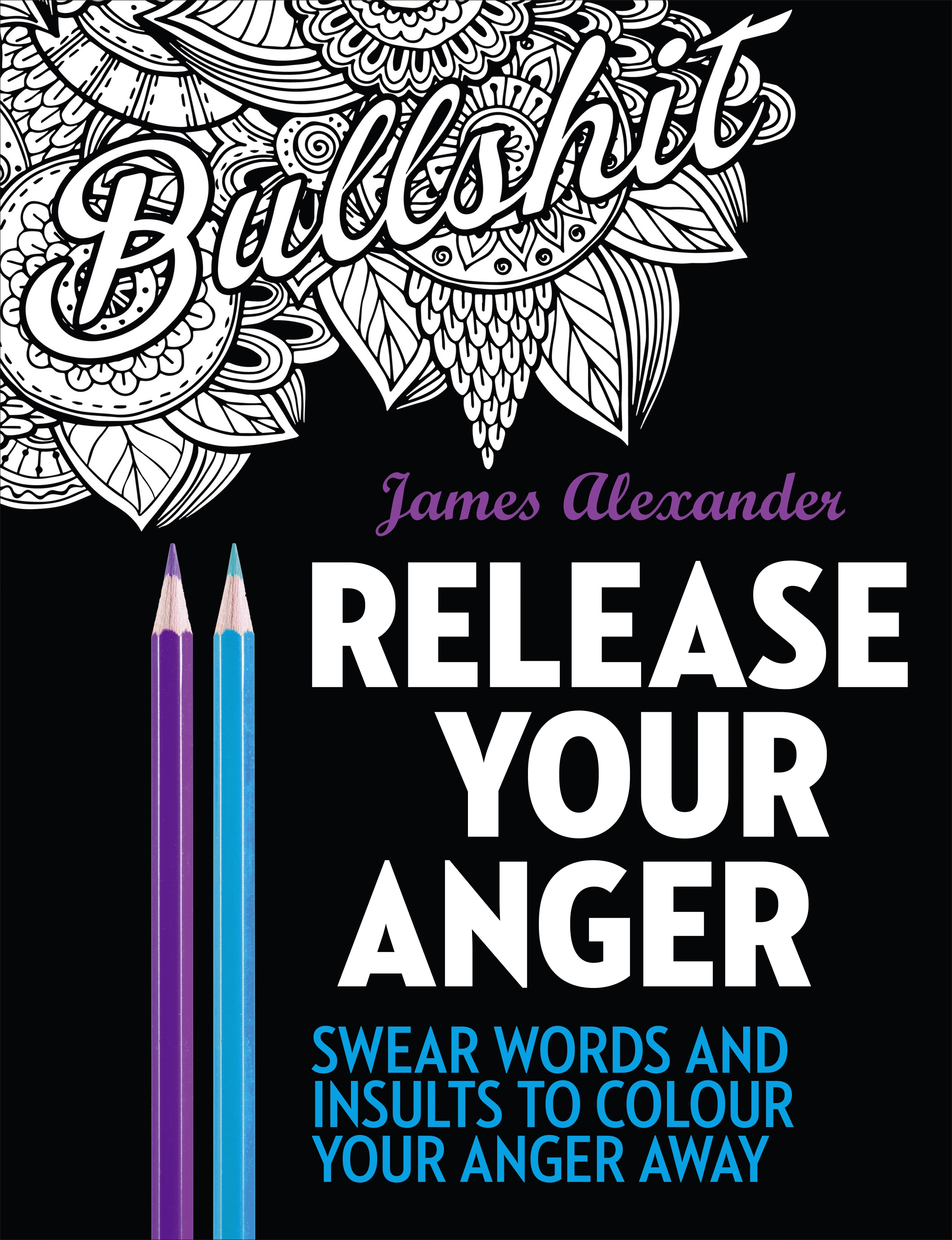 Swearing colouring in book nz - Release your anger midnight edition an adult coloring book with 40 swear words to
