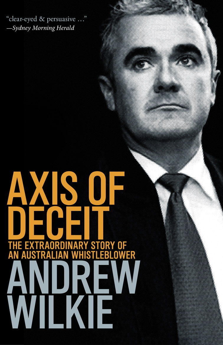 A Wilkie, Axis of Deceit (Penguin 2010)