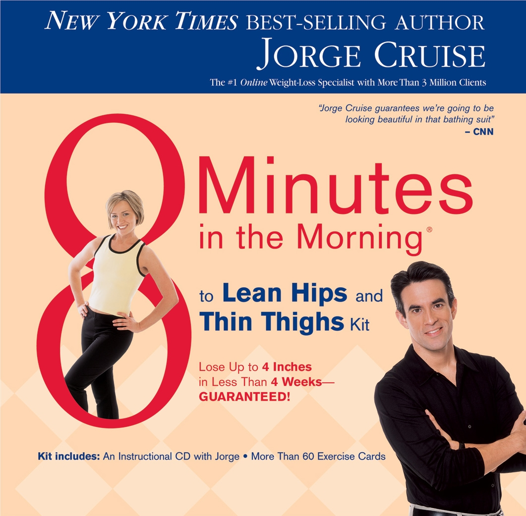 8 Minutes in the Morning to Lean Hips and Thin Thighs Kit: Lose Up to 4 inches in Less Than 4 Weeks-GUARANTEED!
