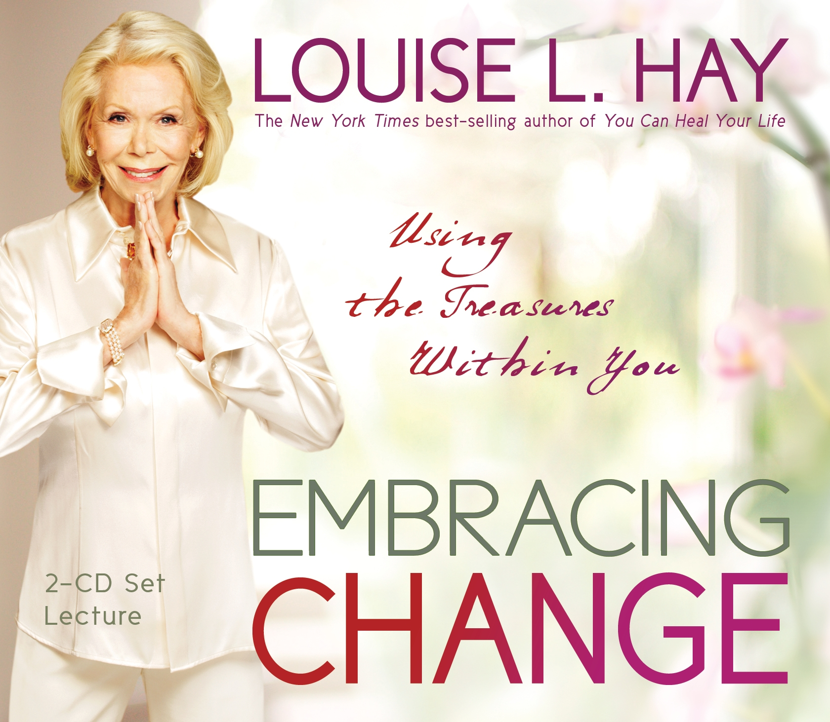People I Admire, Louise L. Hay