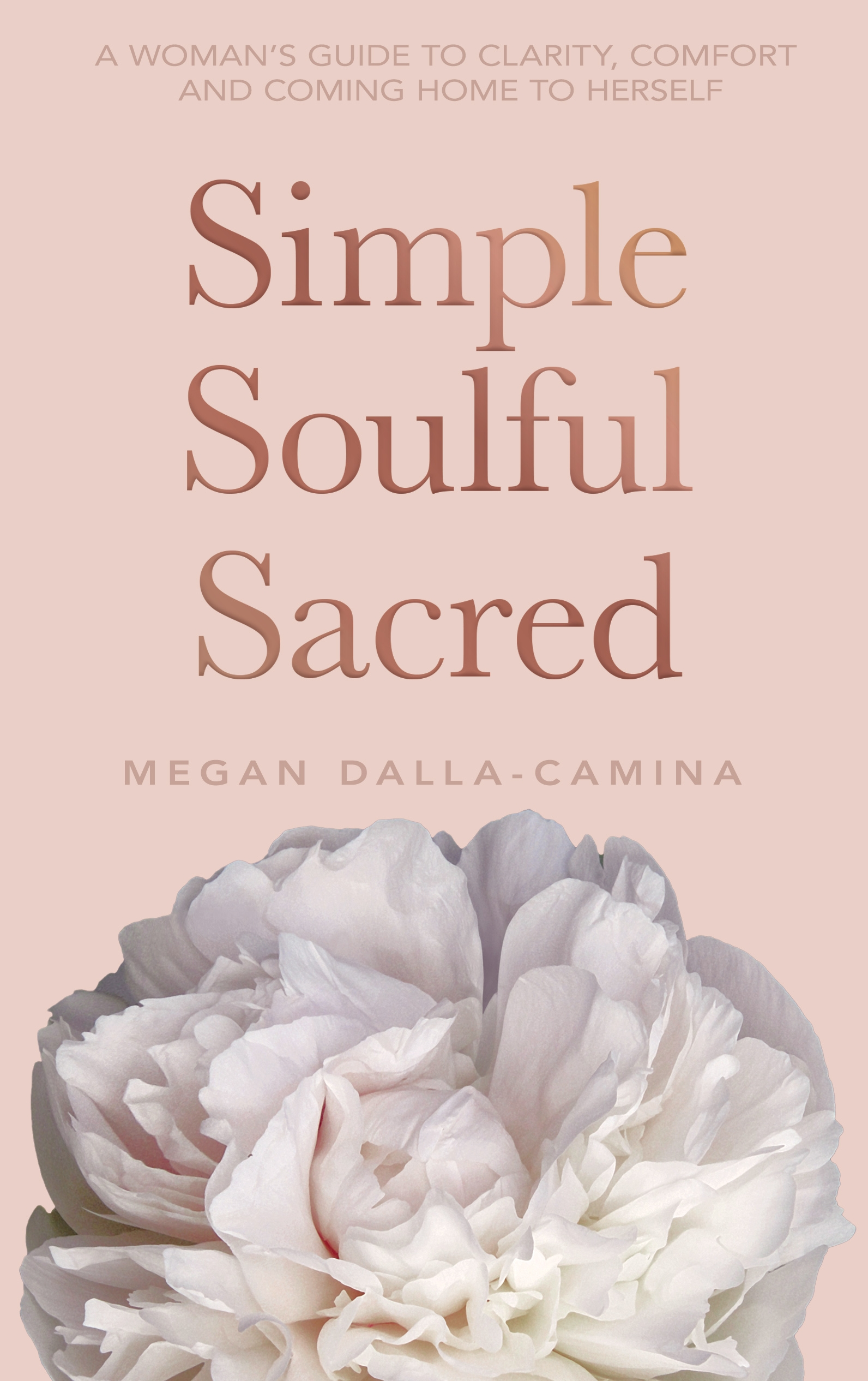 Simple, Soulful, Sacred