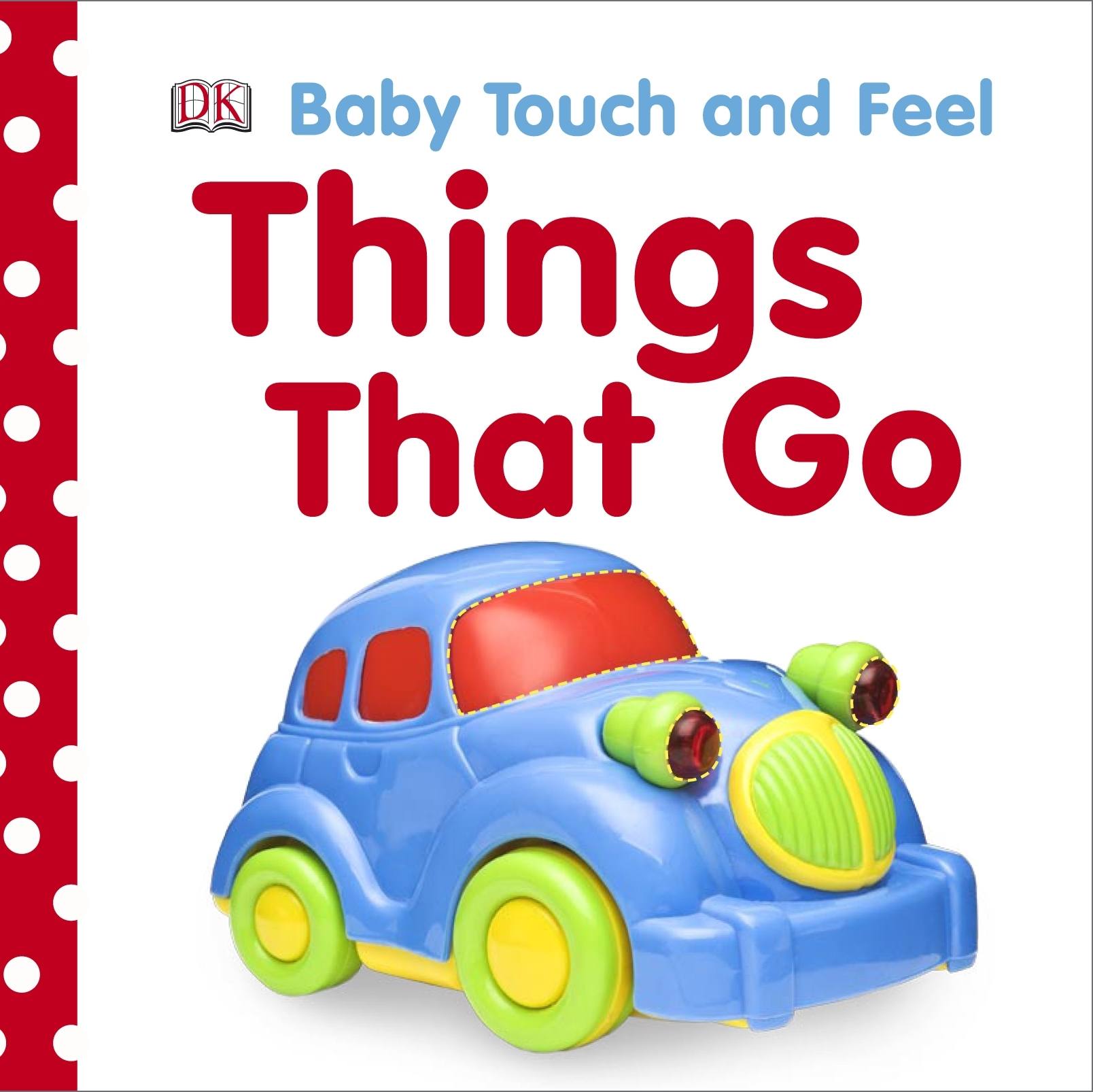Picture of Baby Touch and Feel Things That Go
