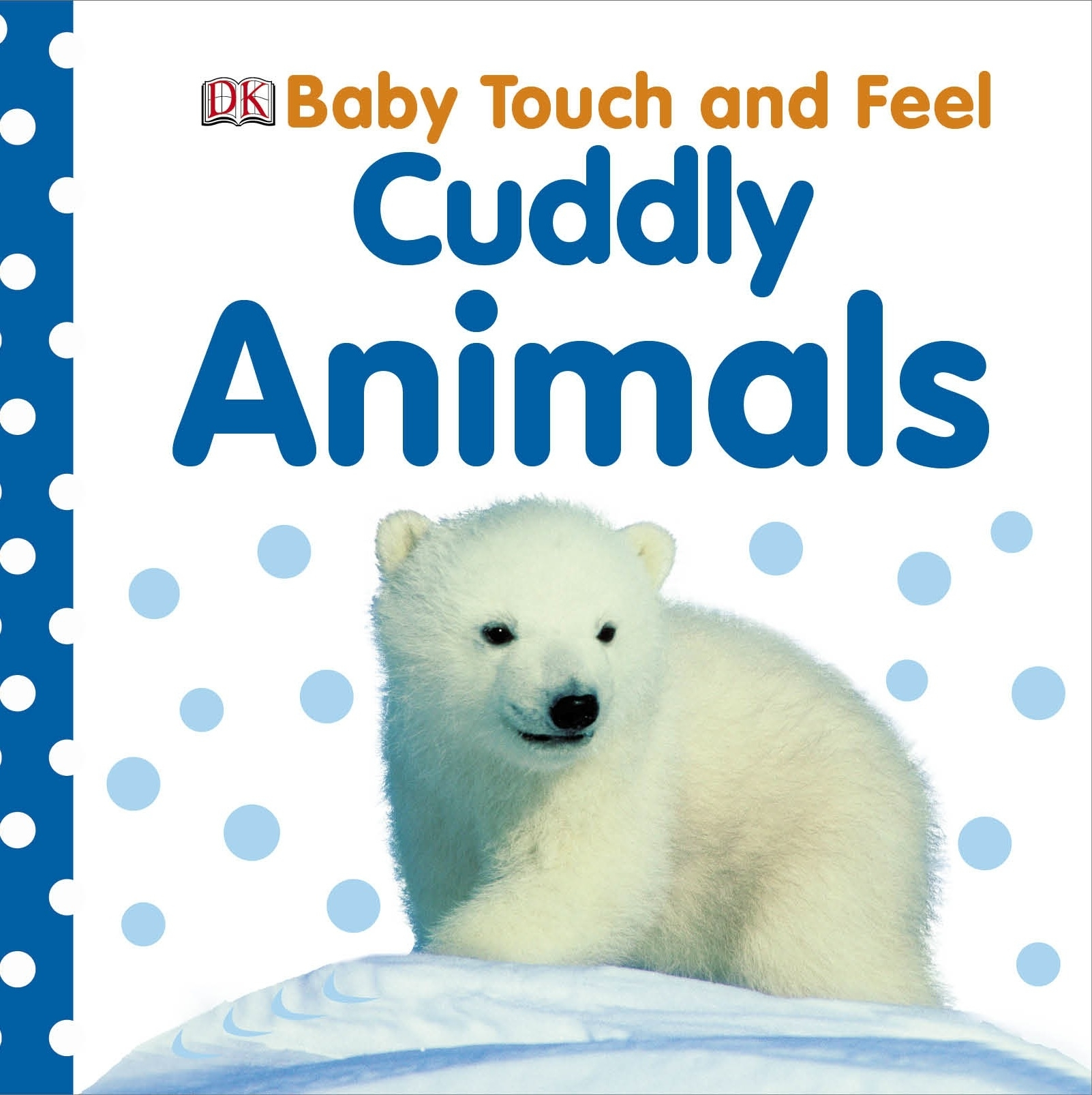 Picture of Baby Touch and Feel Cuddly Animals