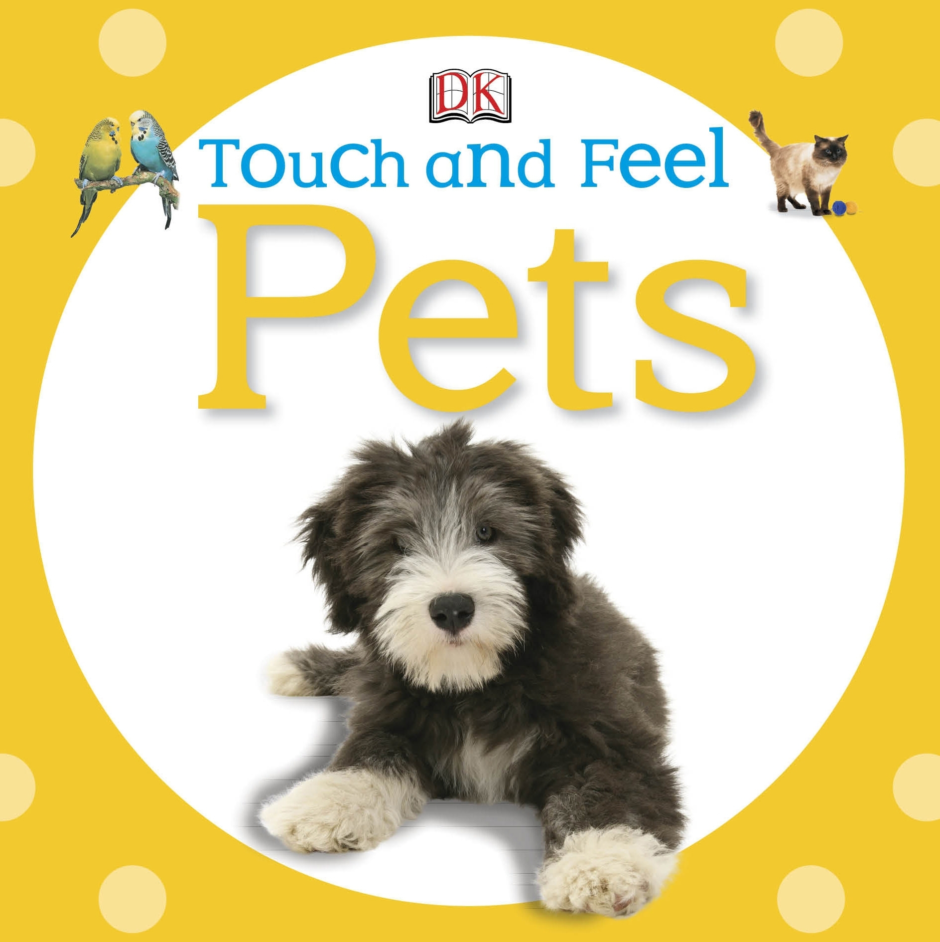 Book Cover:  Touch and Feel: Pets