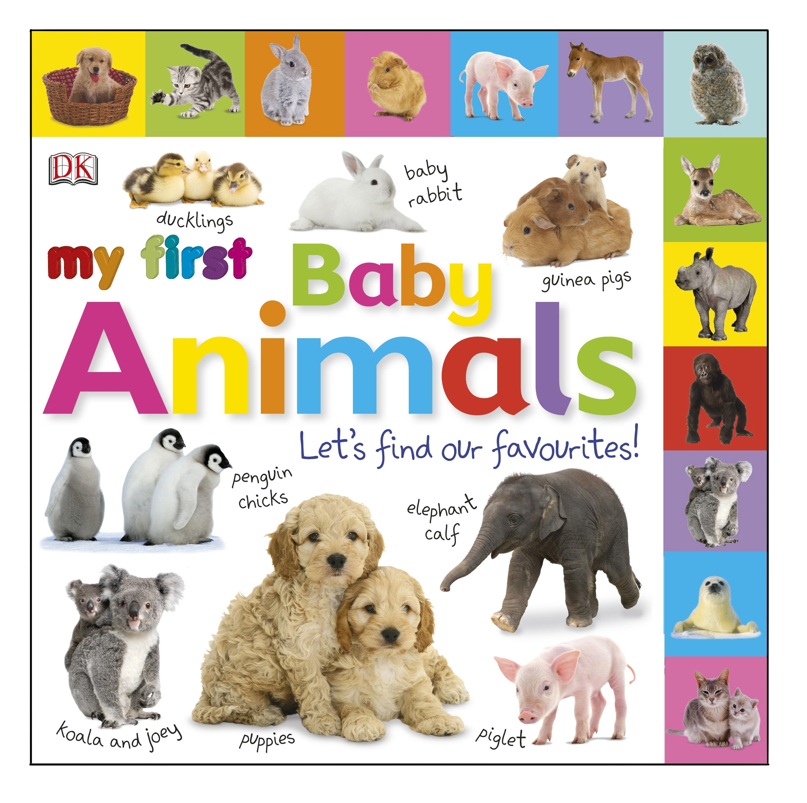 Book Cover:  My First Baby Animals: Let's Find Our Favourites!