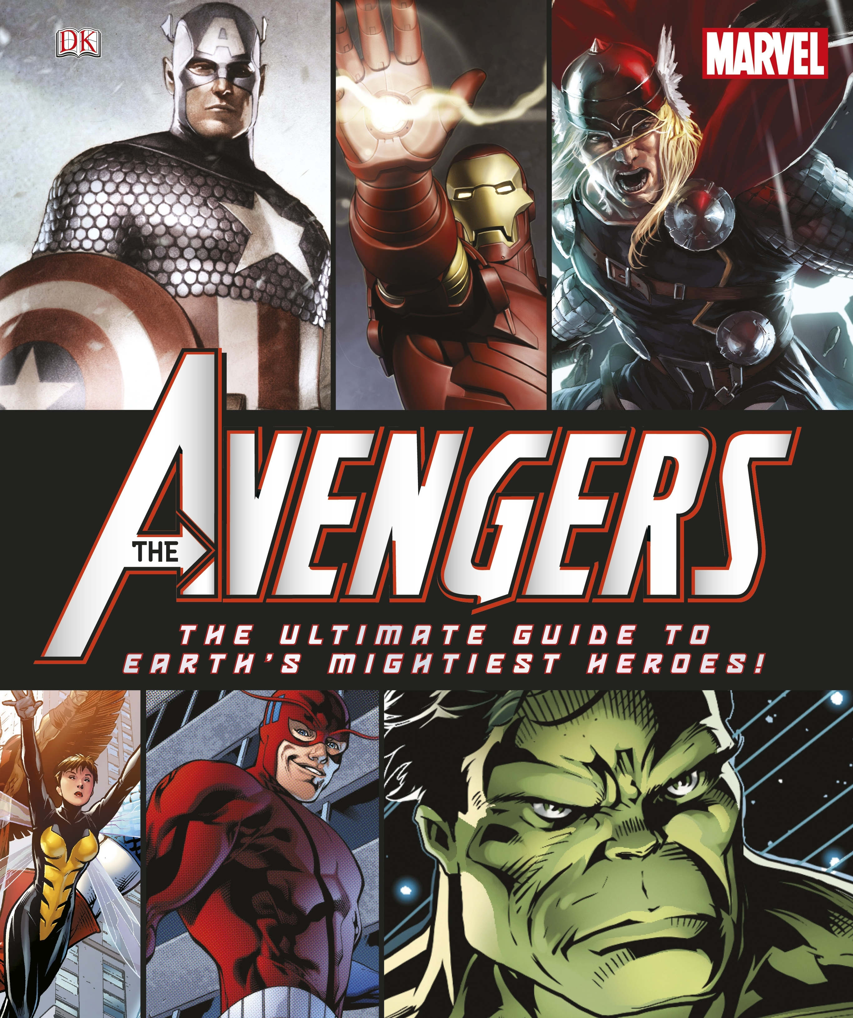 Book Cover:  Marvel Avengers: The Ultimate Guide To Earth's Mightiest Heroes