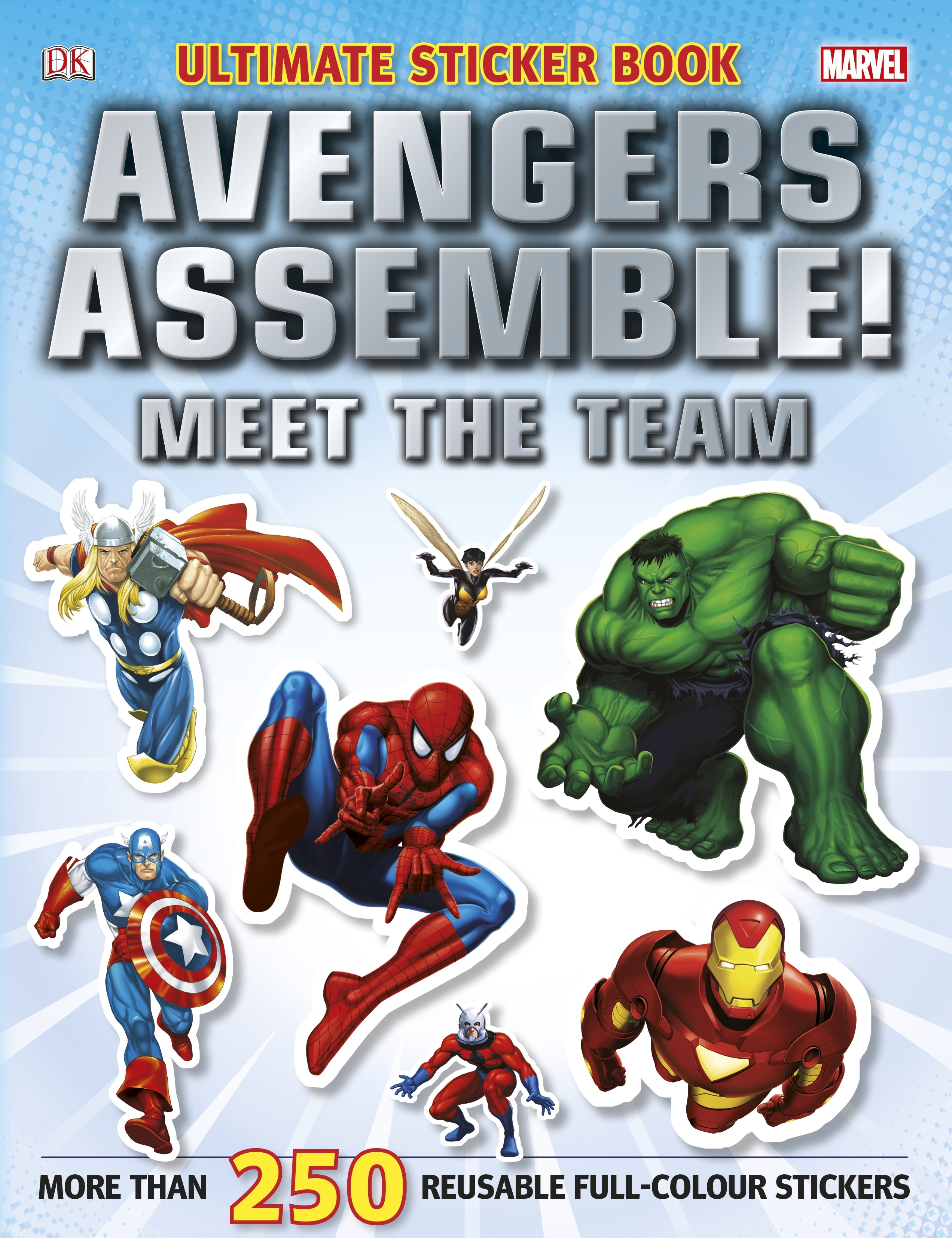 Book Cover:  Marvel: Avengers Assemble! Meet the Team: Ultimate Sticker Book