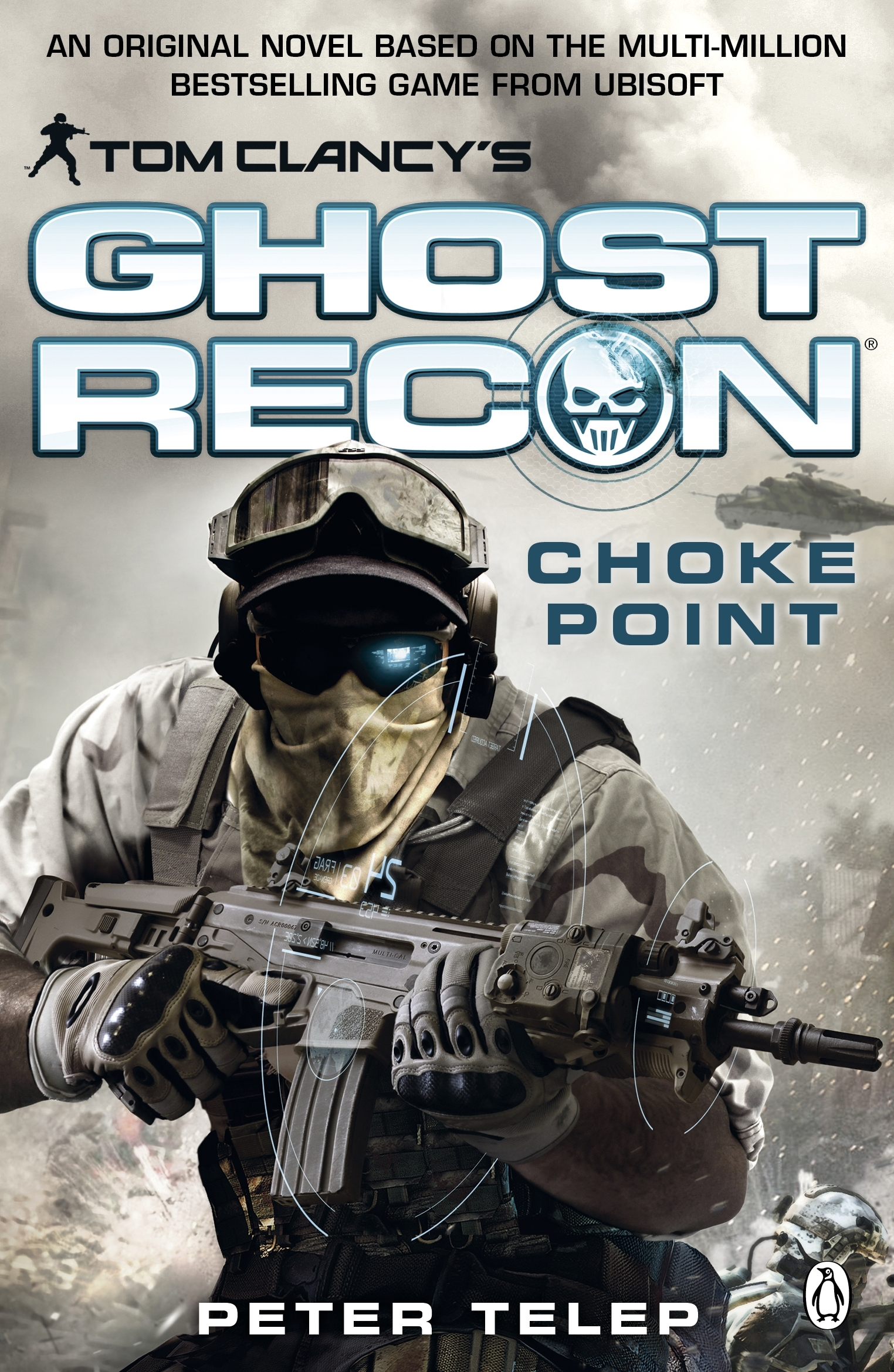 Book Cover:  Tom Clancy's Ghost Recon: Choke Point