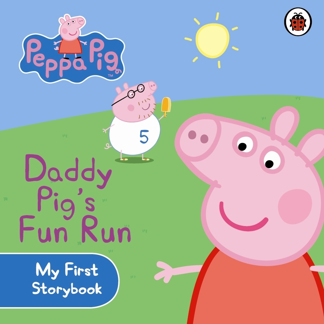 Picture of Peppa Pig: Daddy Pig's Fun Run: My First Storybook