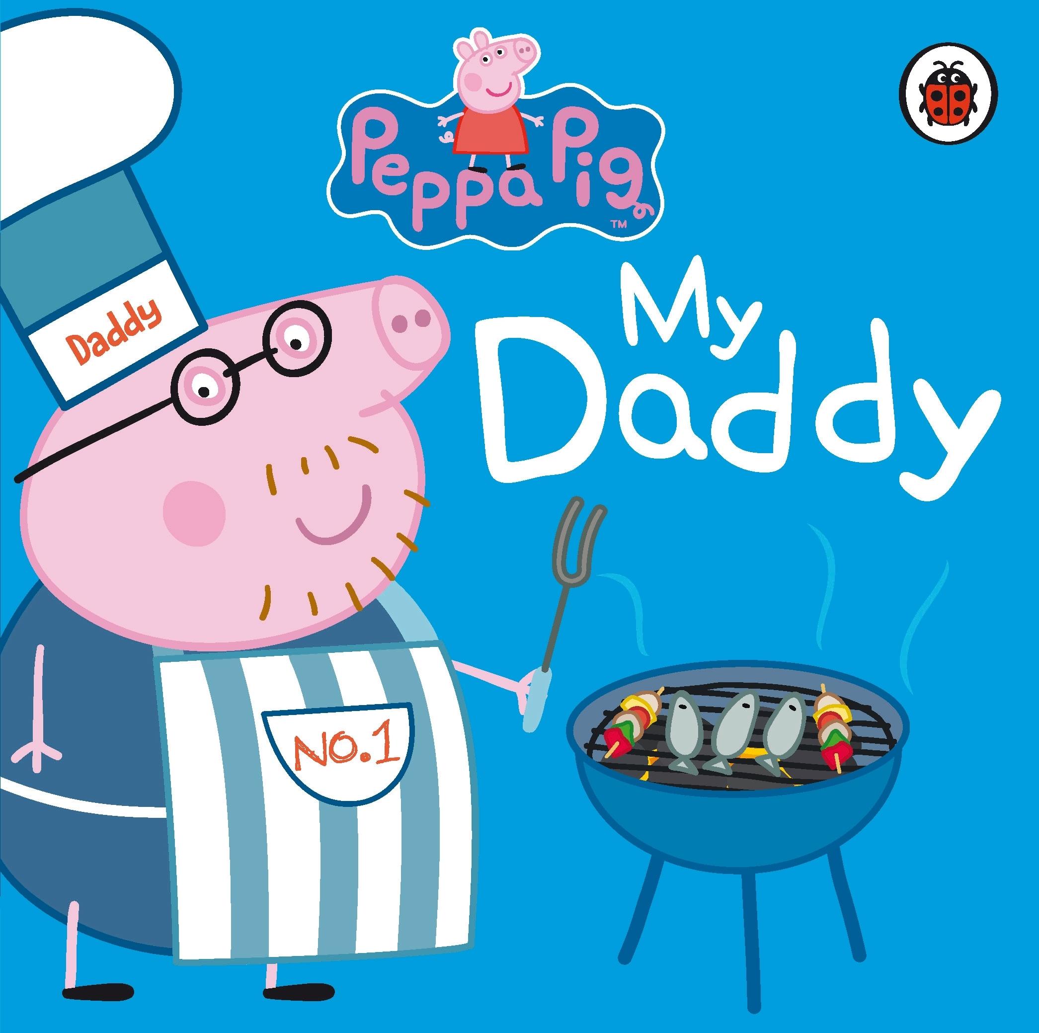 Peppa Pig My Daddy Penguin Books Australia