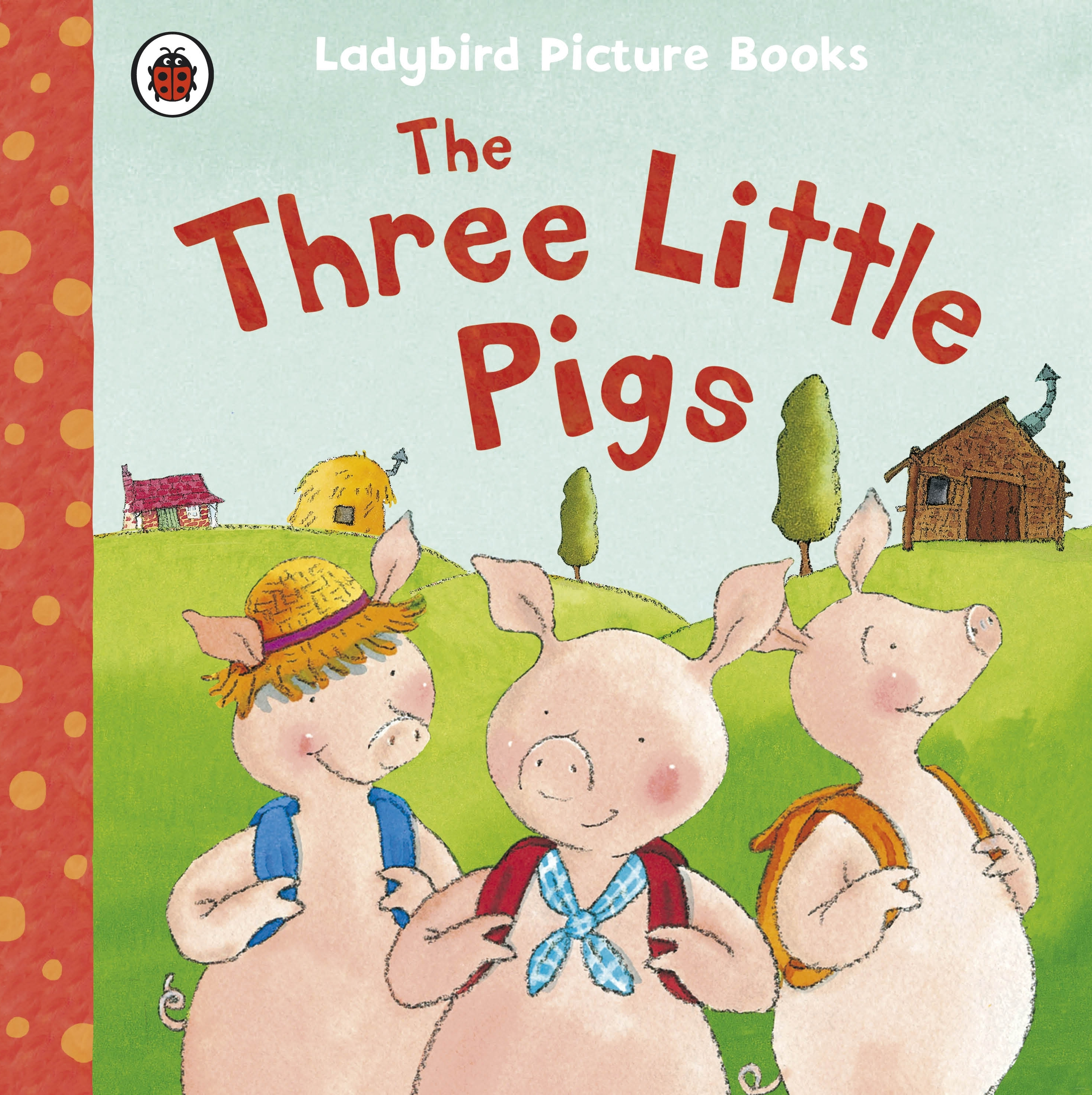 Ladybird Picture Books: The Three Little Pigs | Penguin ...