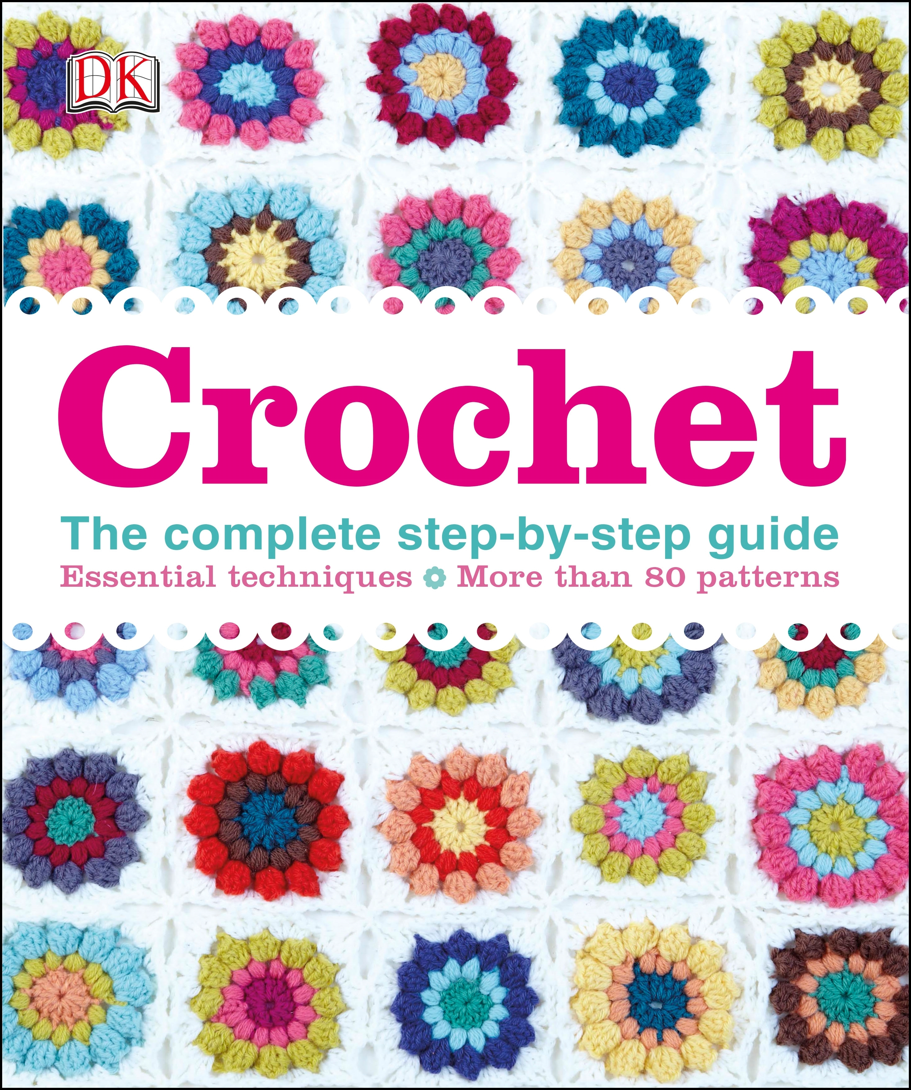 Crochet 101 Master Basic Skills and Techniques Easily through Step by ...