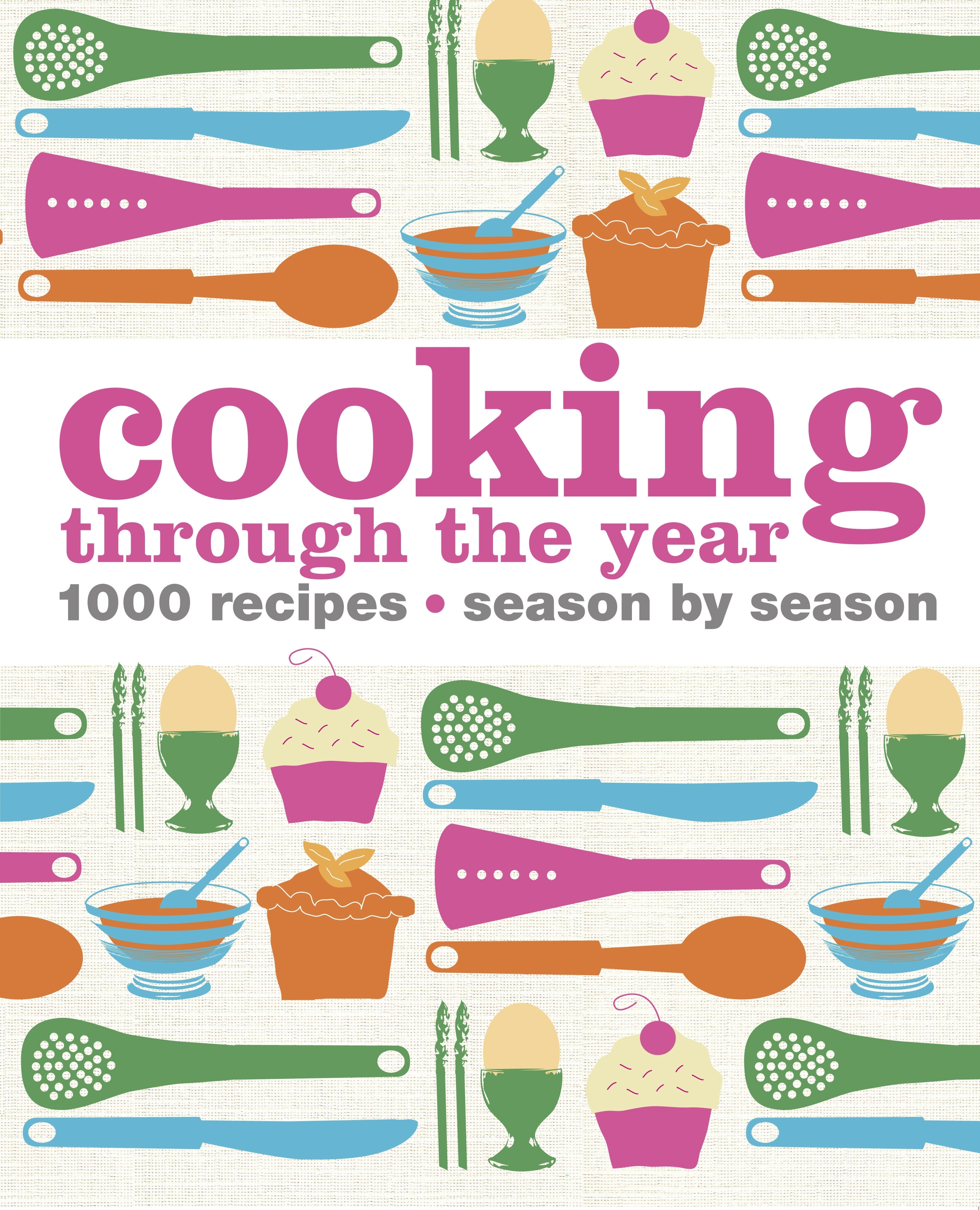 Book Cover:  Cooking Through The Year