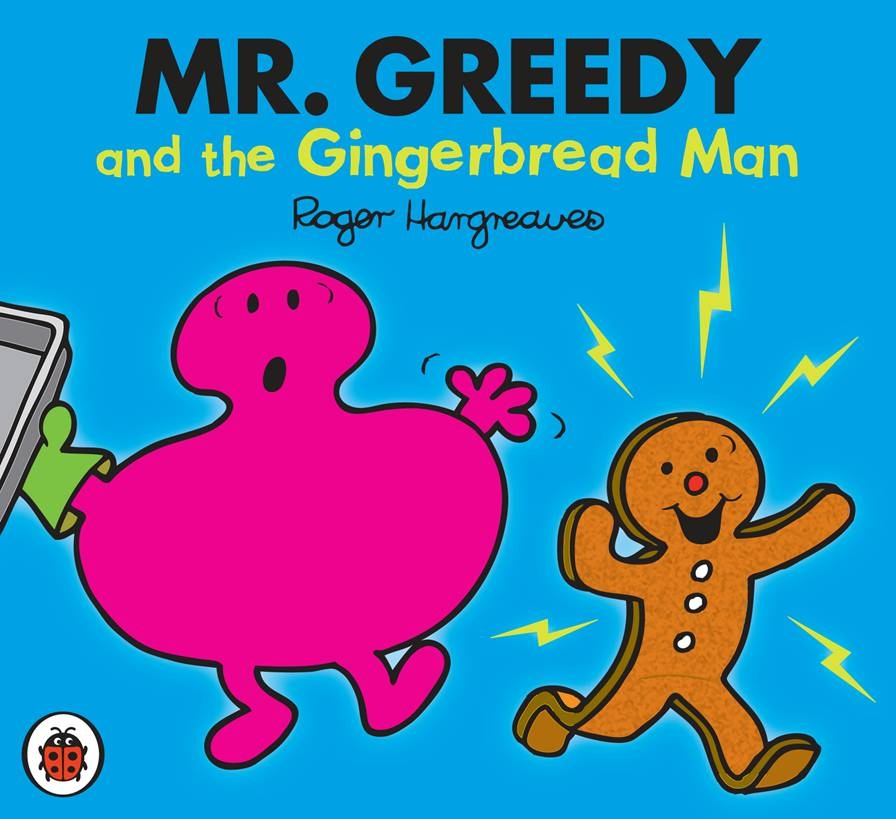 Book Cover:  Mr Men and Little Miss: Mr Greedy and the Gingerbread Man
