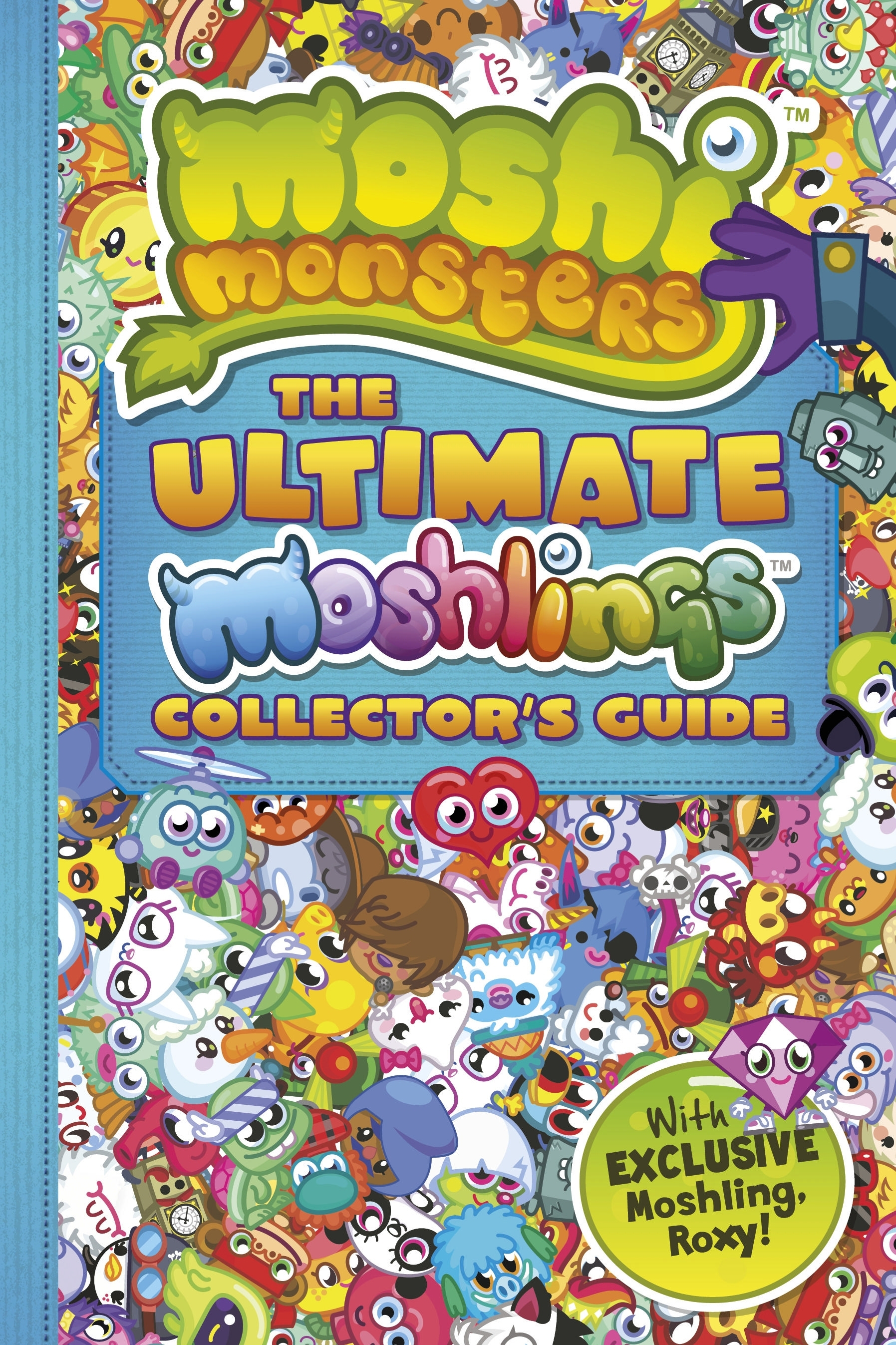 Book Cover:  Moshi Monsters: The Ultimate Moshlings Collector's Guide