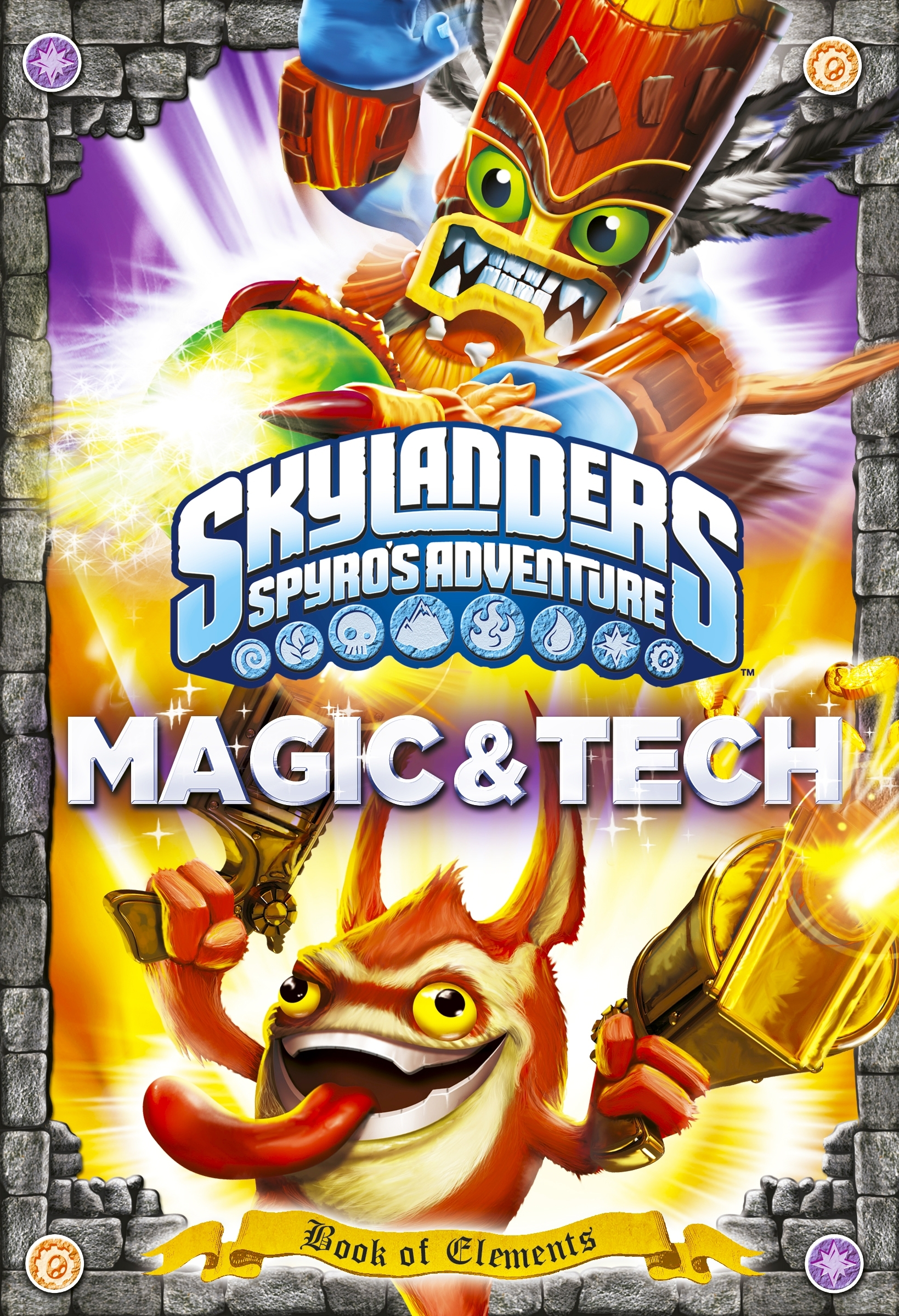 Book Cover:  Skylanders Universe: Book of Elements: Magic and Tech