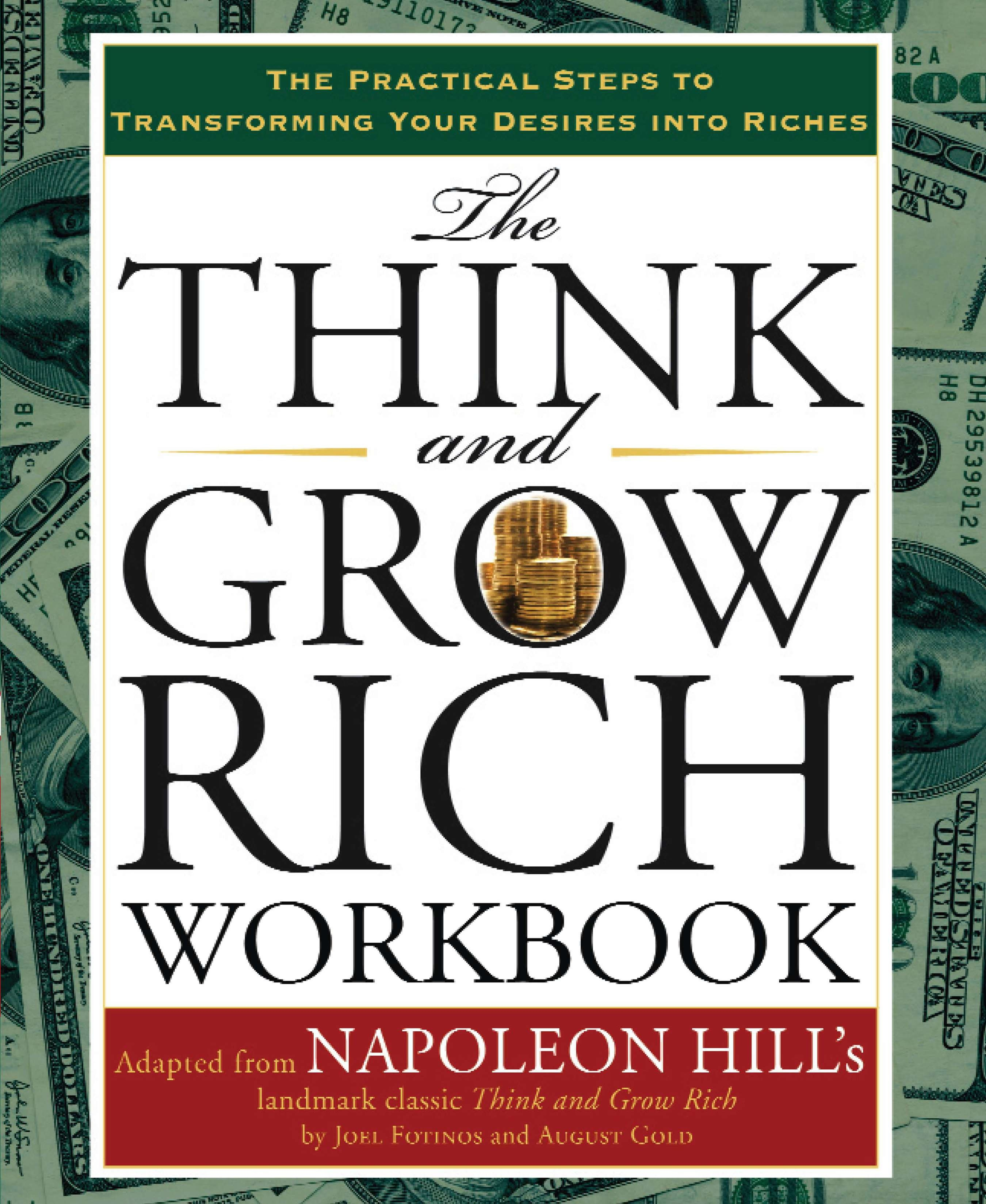 think and grow rich Think and grow rich was written in 1937 and sold 70 million books before its  author, napoleon hill, died in 1970 who knows how many.