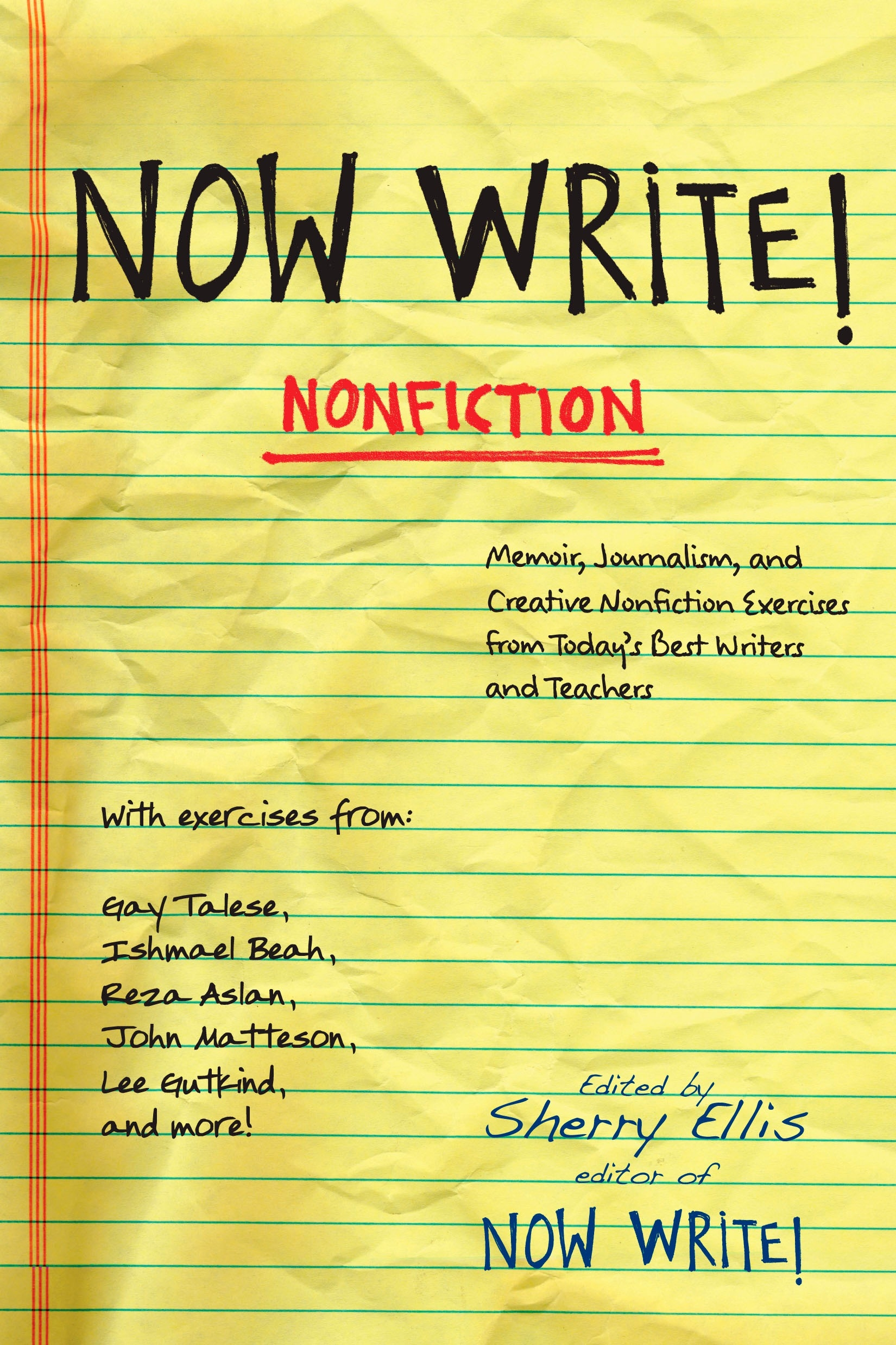 Book Cover:  Now Write! Nonfiction: Memoir, Journalism, and Creative Nonfiction Exercises from Today's Best Writers and Teachers