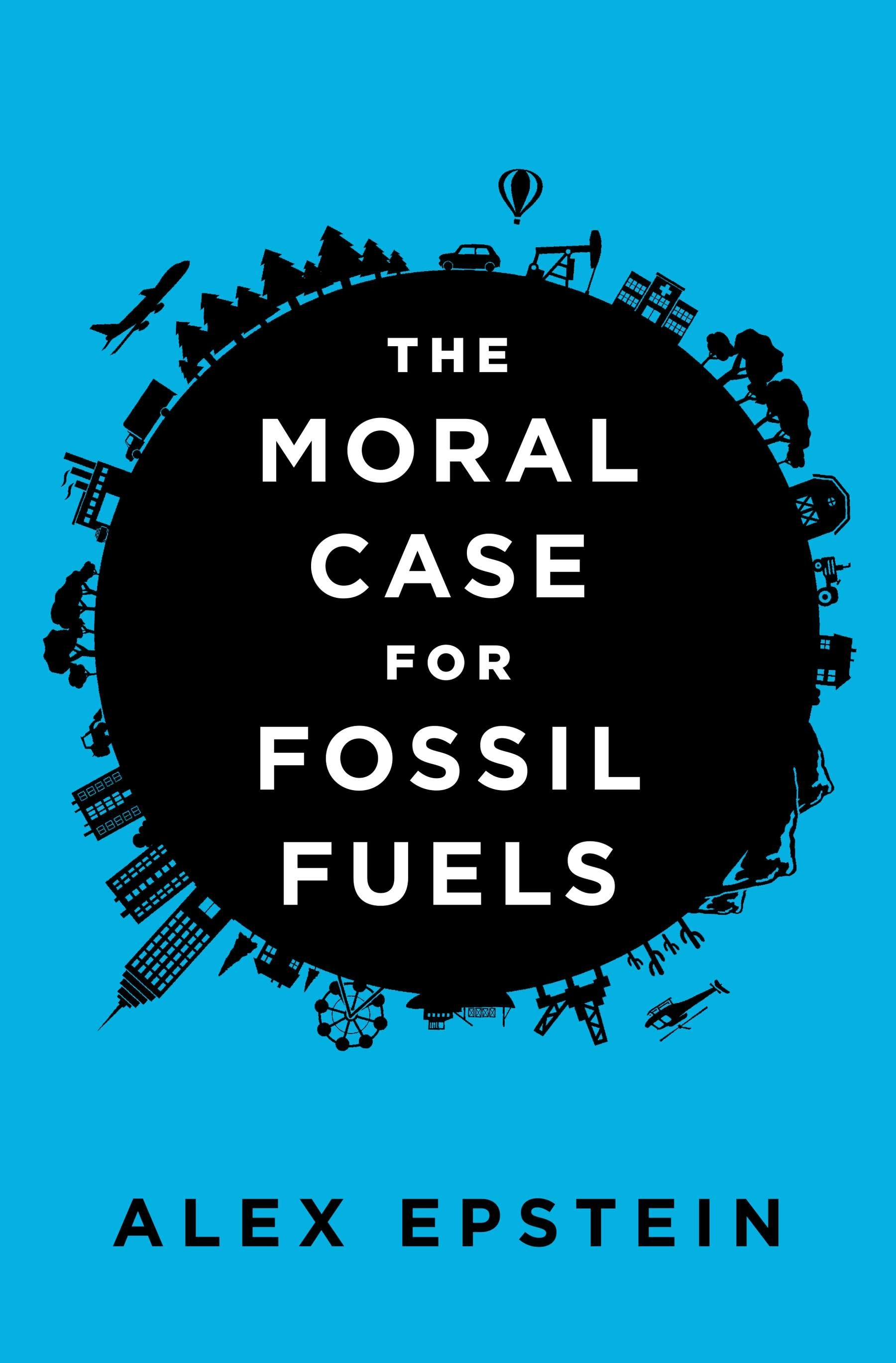 Book Cover: The Moral Case for Fossil Fuels