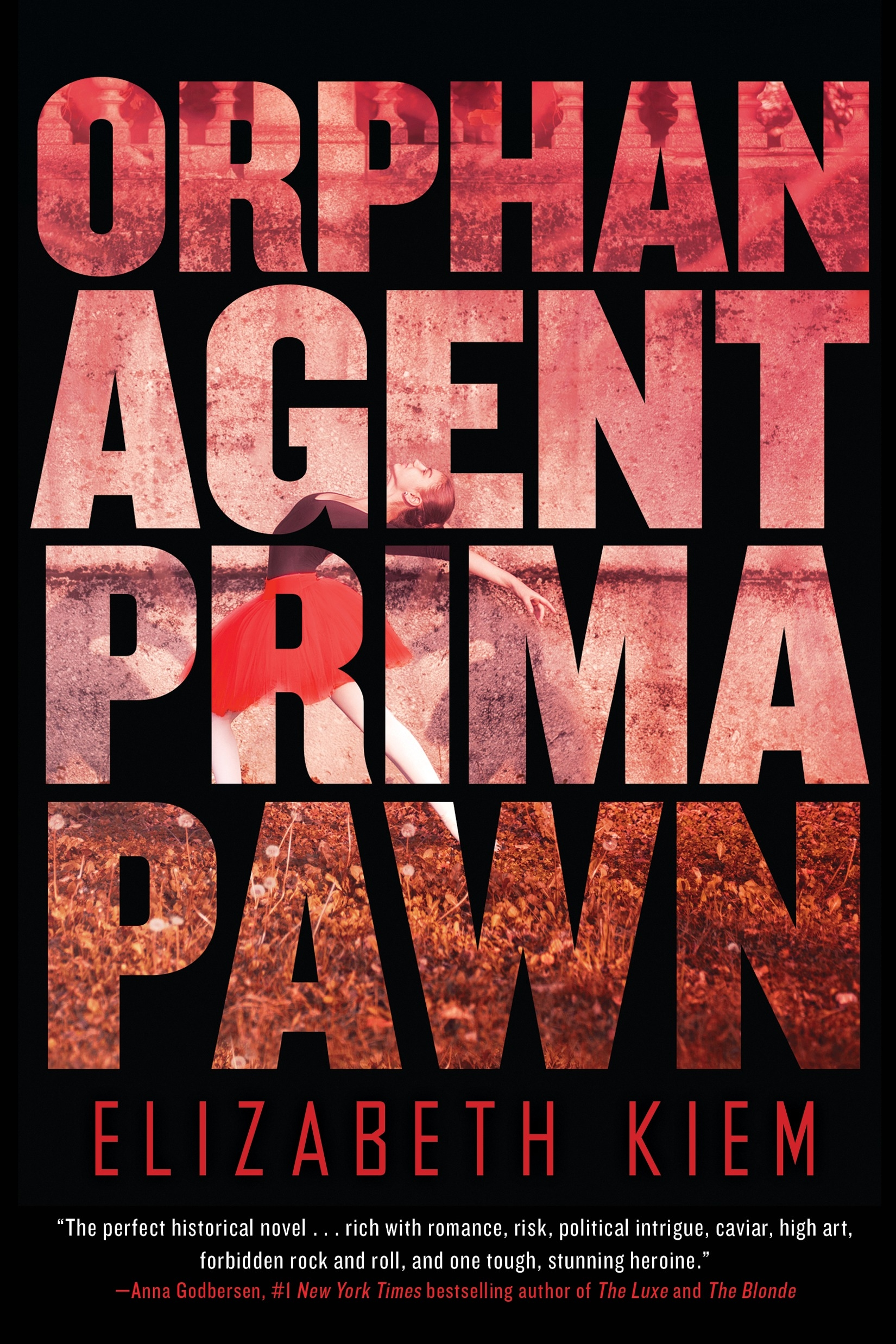 Orphan, Agent, Prima, Pawn
