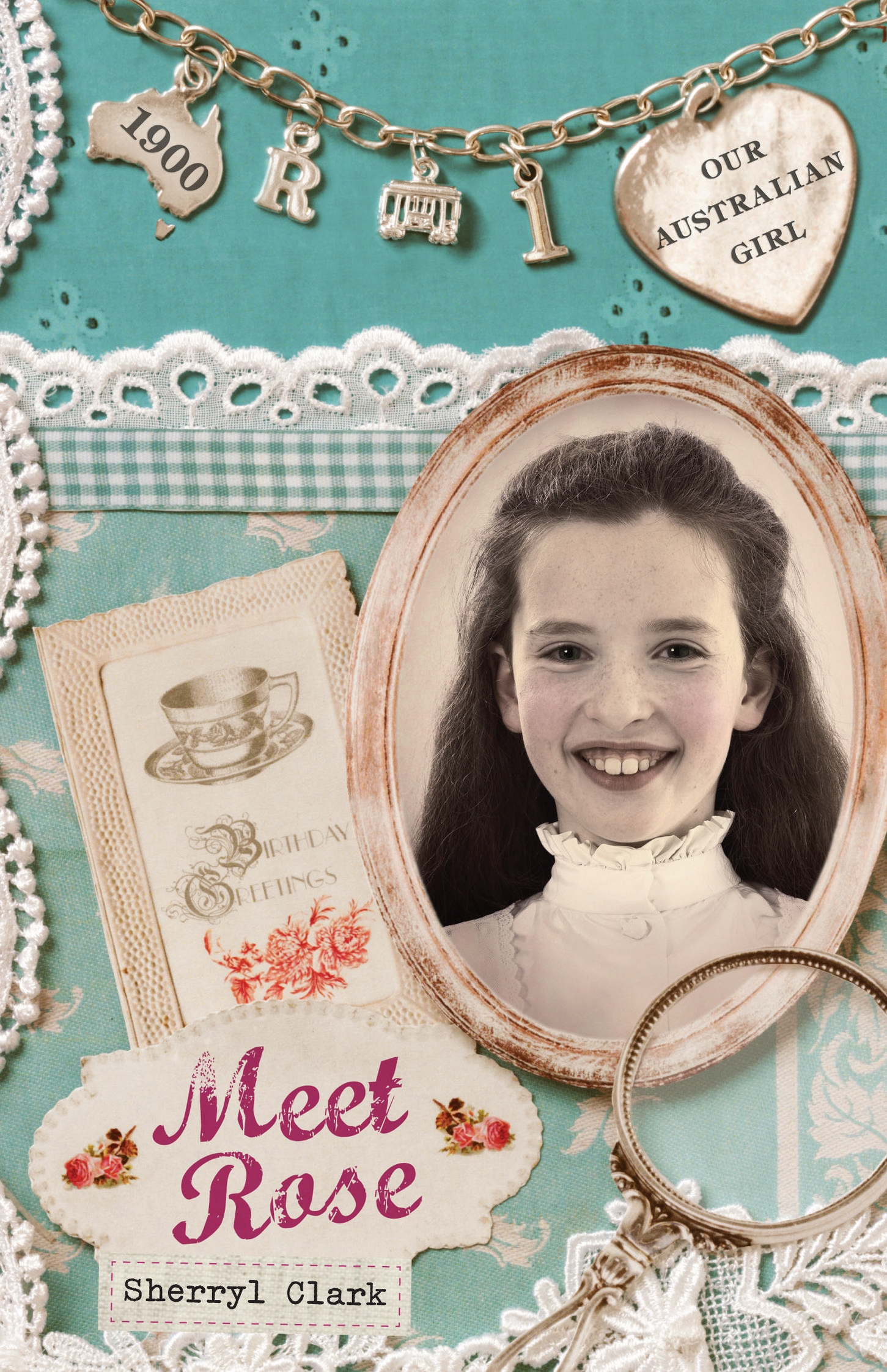 Book Cover:  Our Australian Girl: Meet Rose (Book 1)